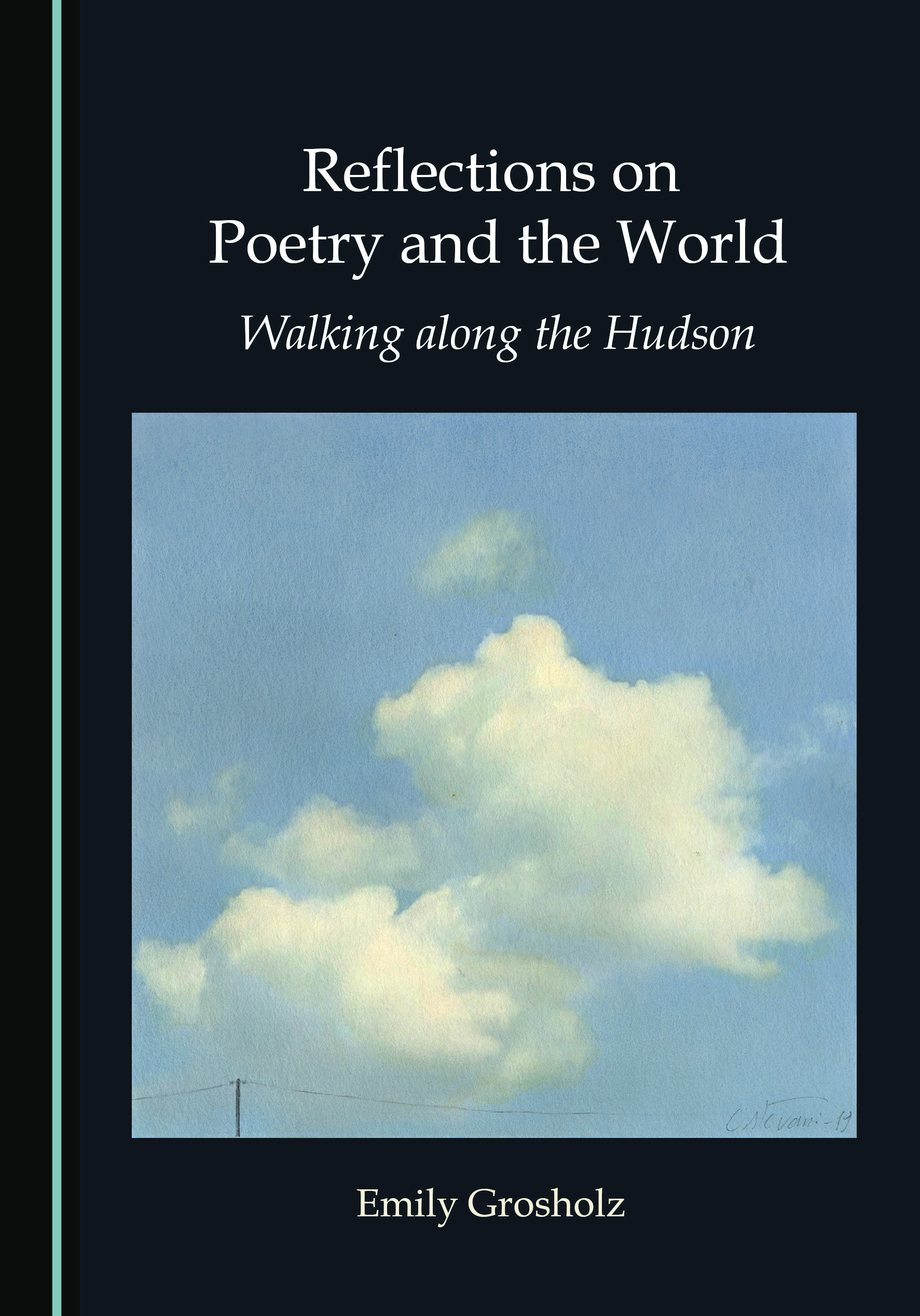 Reflections on Poetry and the World: Walking along the Hudson