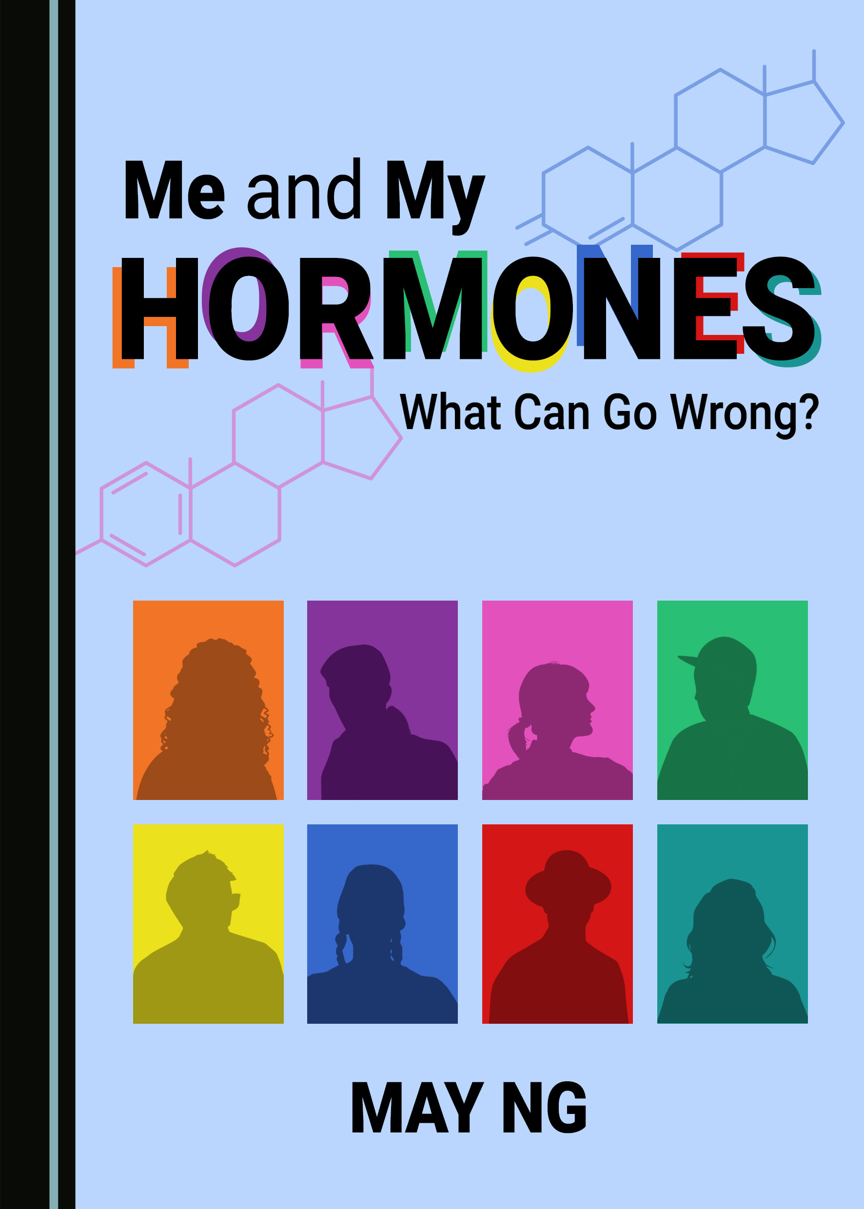 Me and My Hormones: What Can Go Wrong?