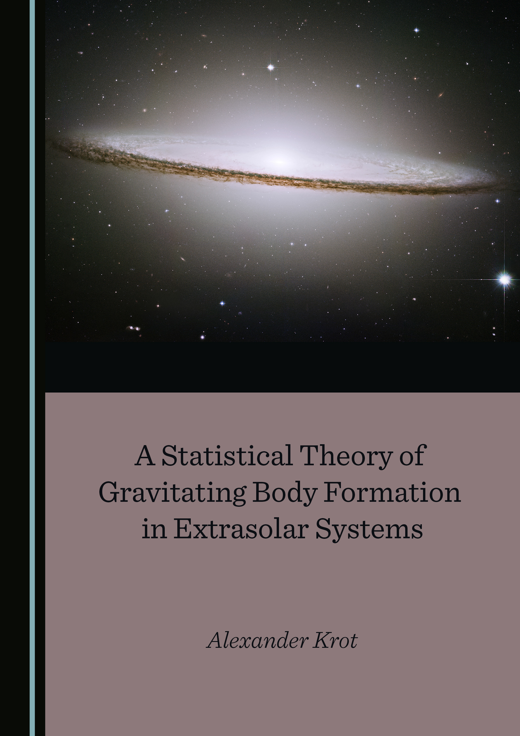 A Statistical Theory of Gravitating Body Formation in Extrasolar Systems