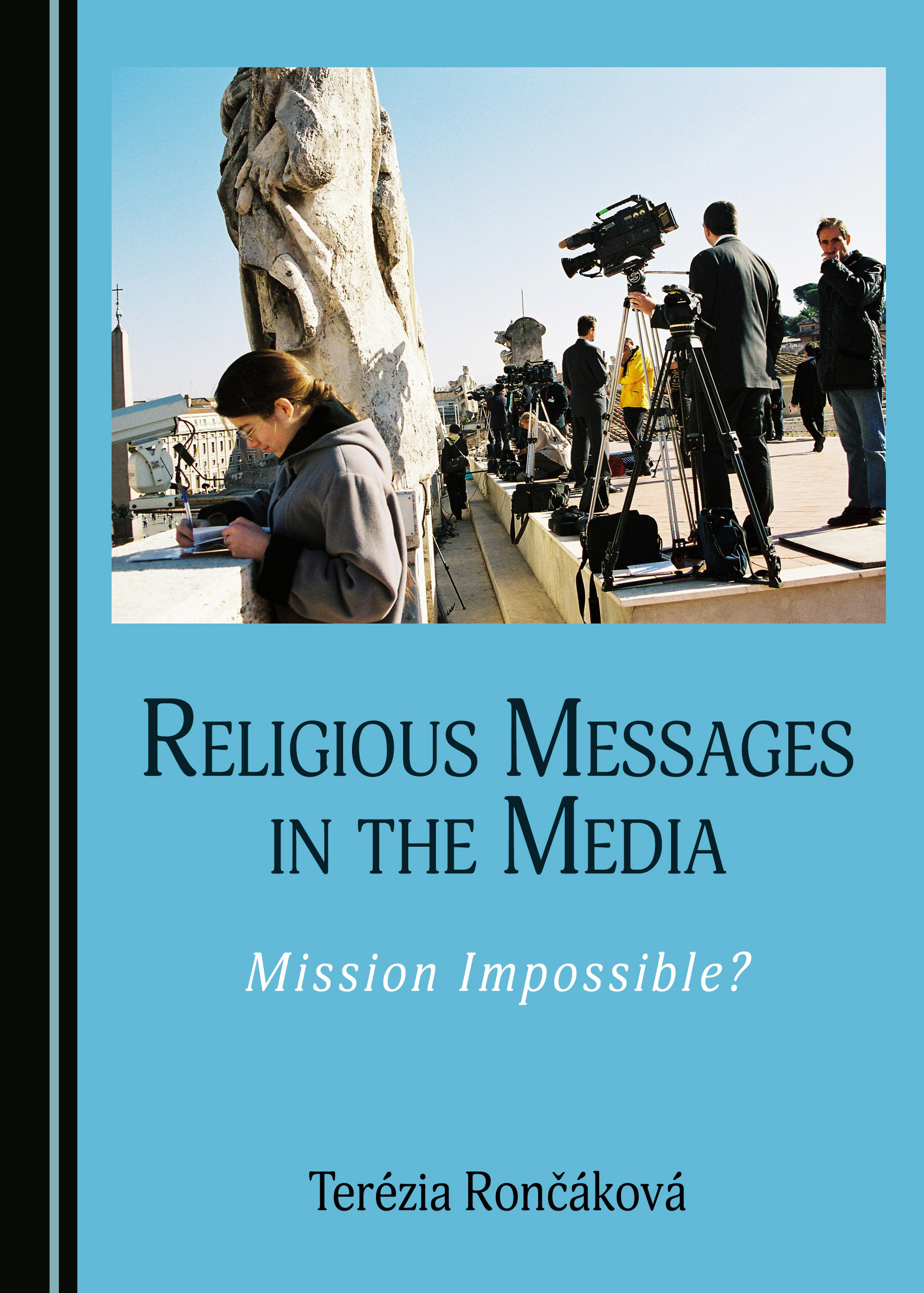 Religious Messages in the Media: Mission Impossible?