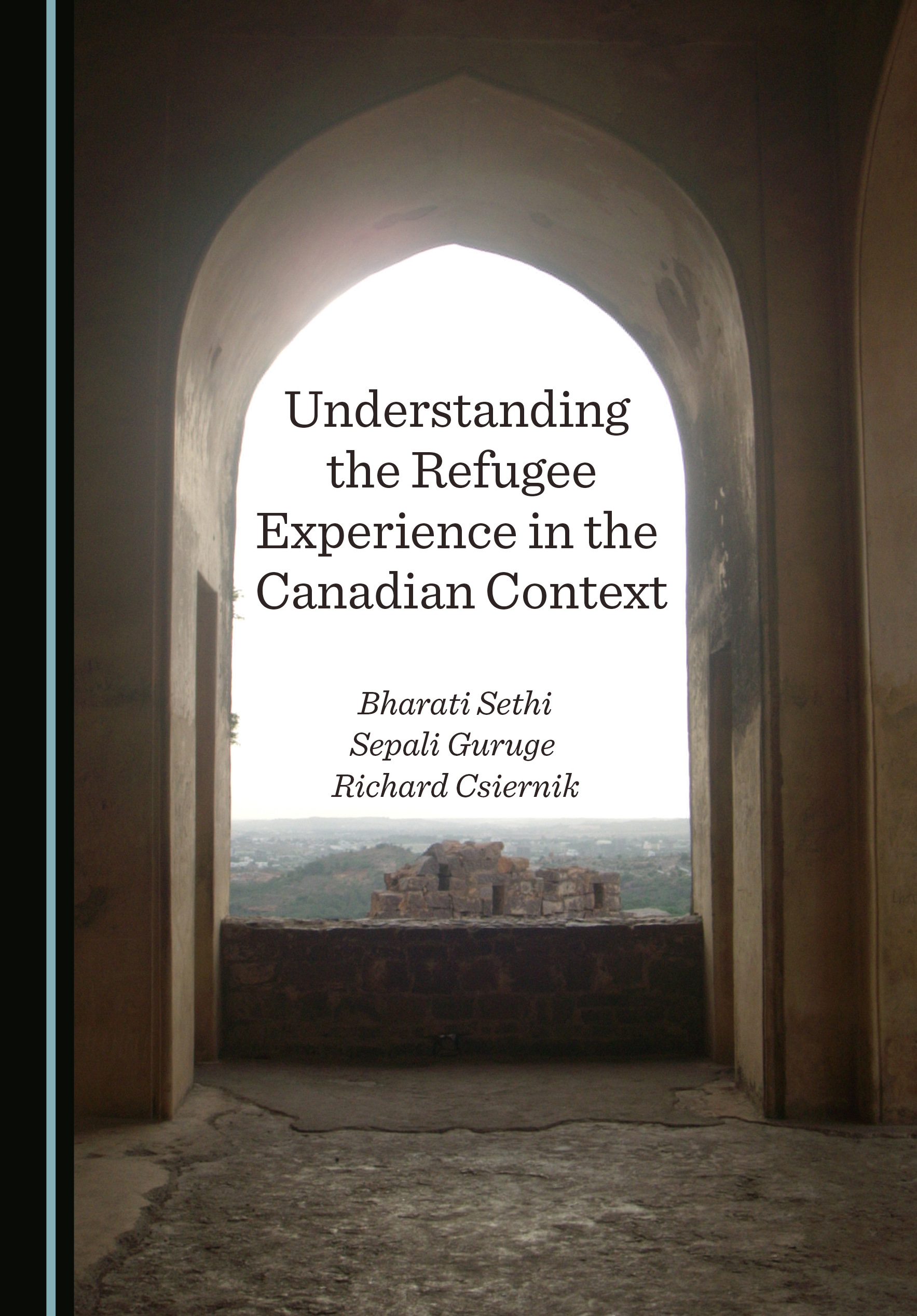 Understanding the Refugee Experience in the Canadian Context
