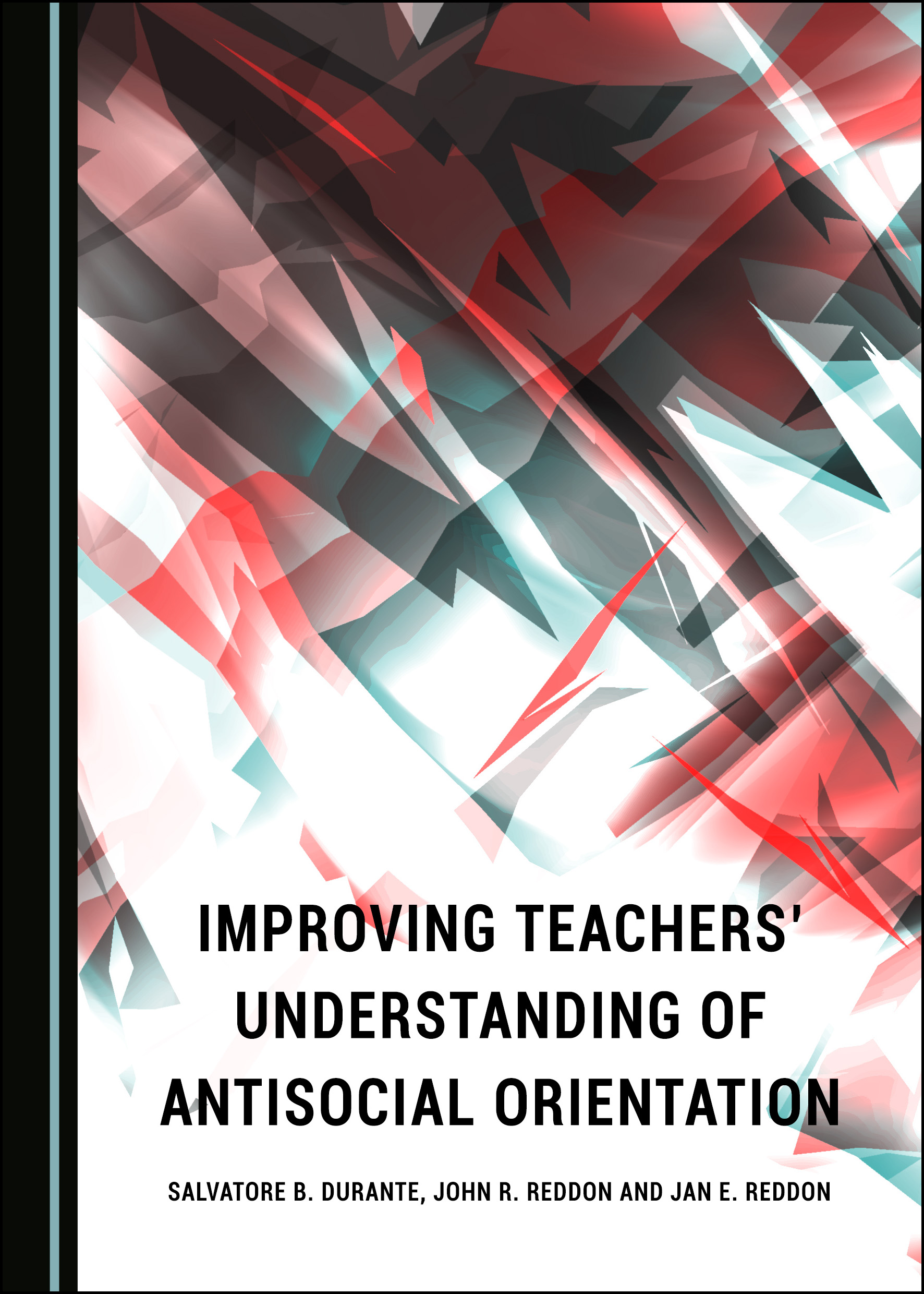 Improving Teachers' Understanding of Antisocial Orientation