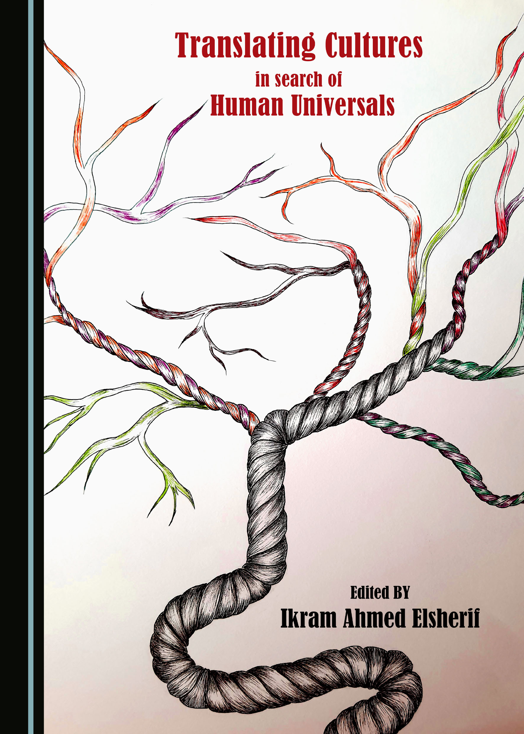 Translating Cultures in Search of Human Universals