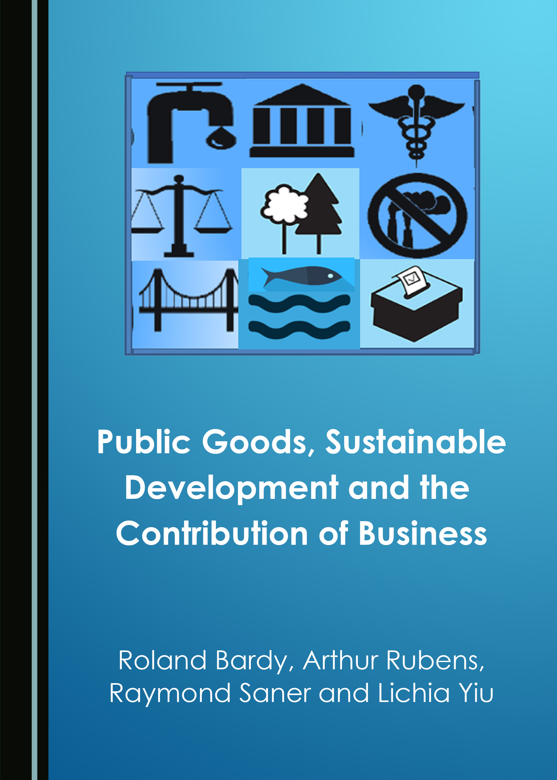 Public Goods, Sustainable Development and the Contribution of Business