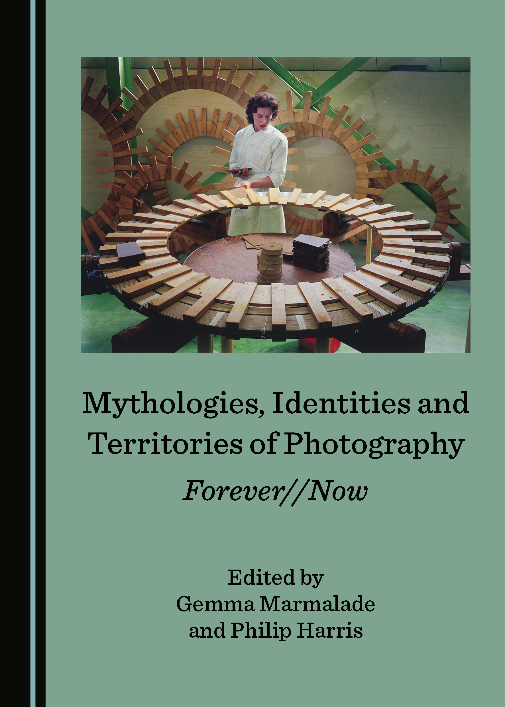 Mythologies, Identities and Territories of Photography: Forever//Now