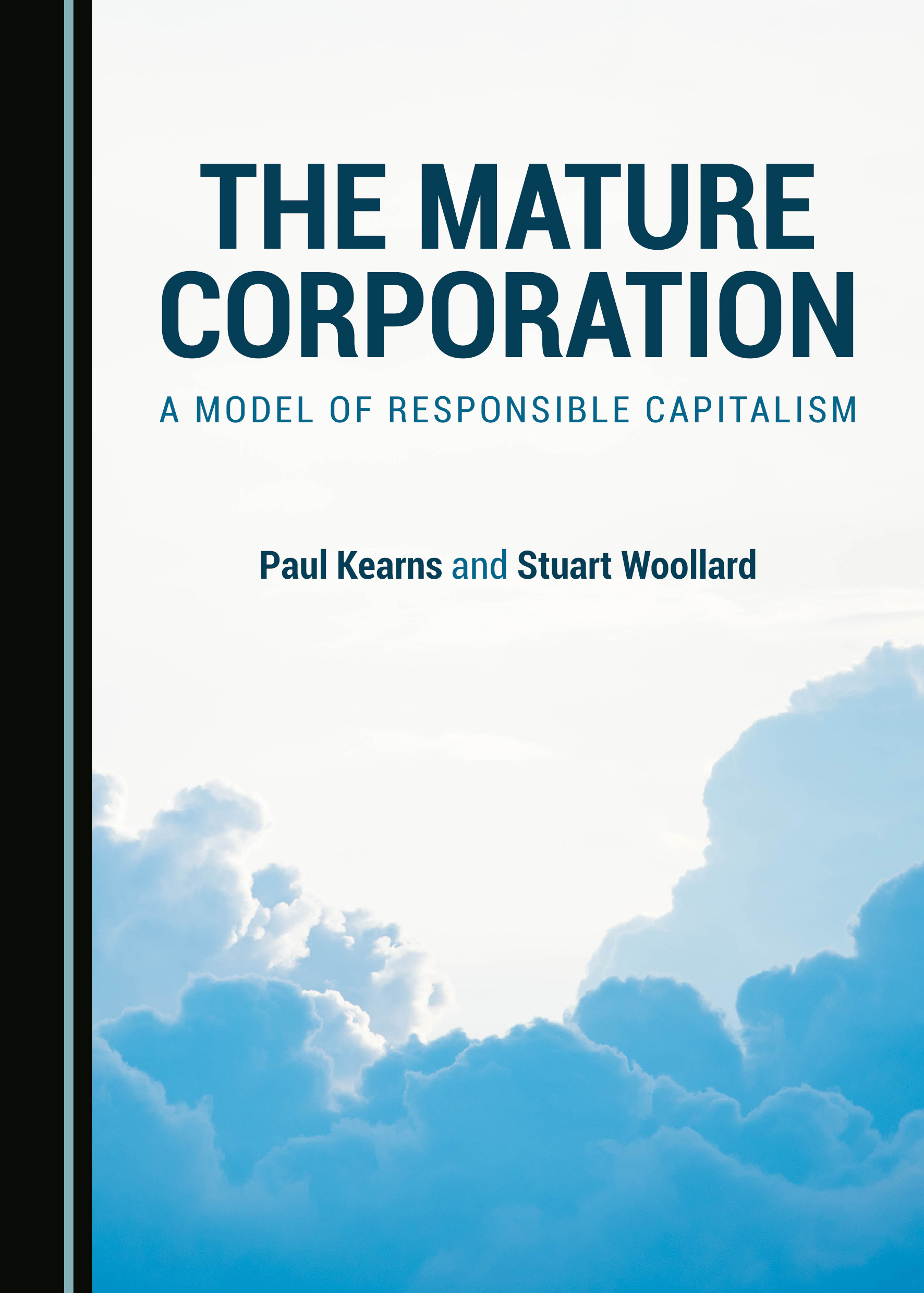 The Mature Corporation: A Model of Responsible Capitalism