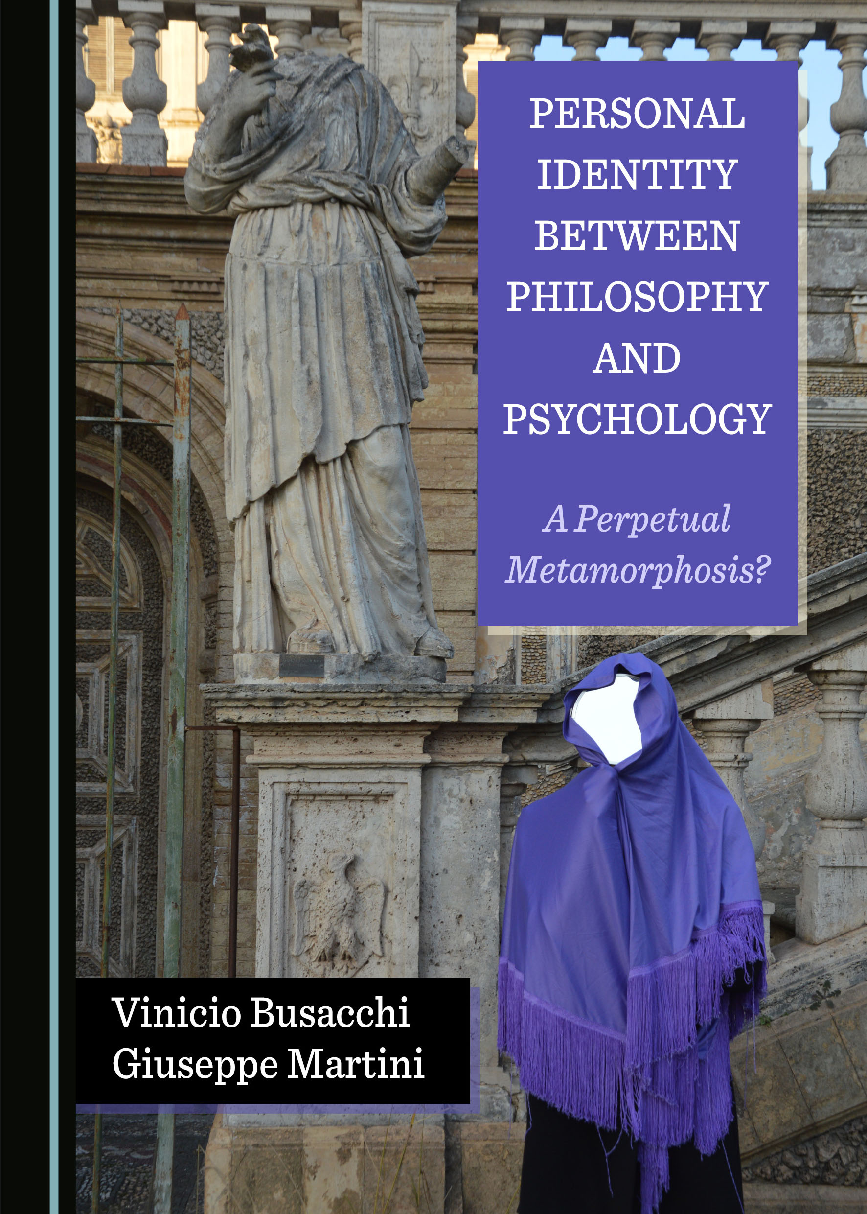 Personal Identity between Philosophy and Psychology: A Perpetual Metamorphosis?