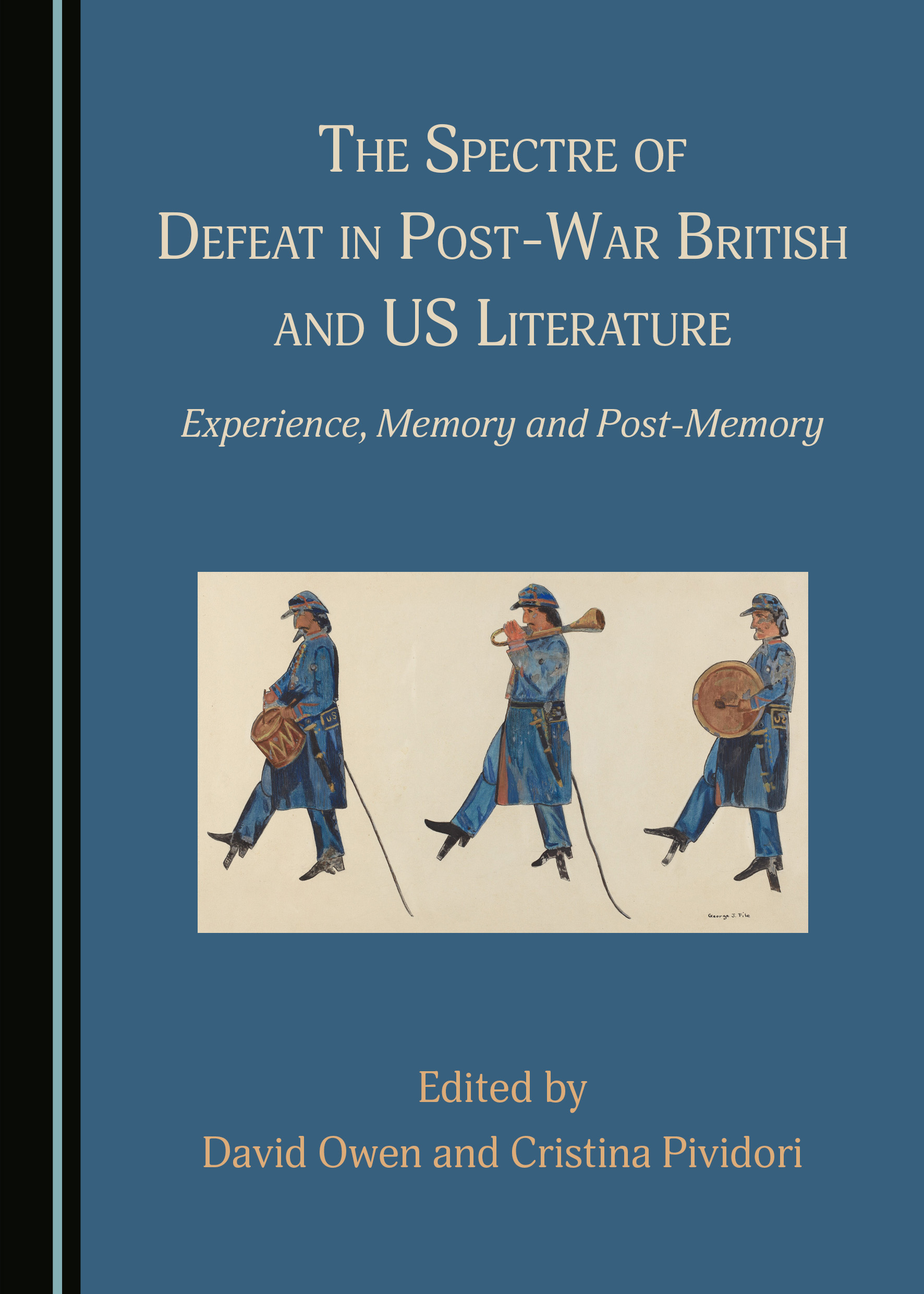 The Spectre of Defeat in Post-War British and US Literature: Experience, Memory and Post-Memory