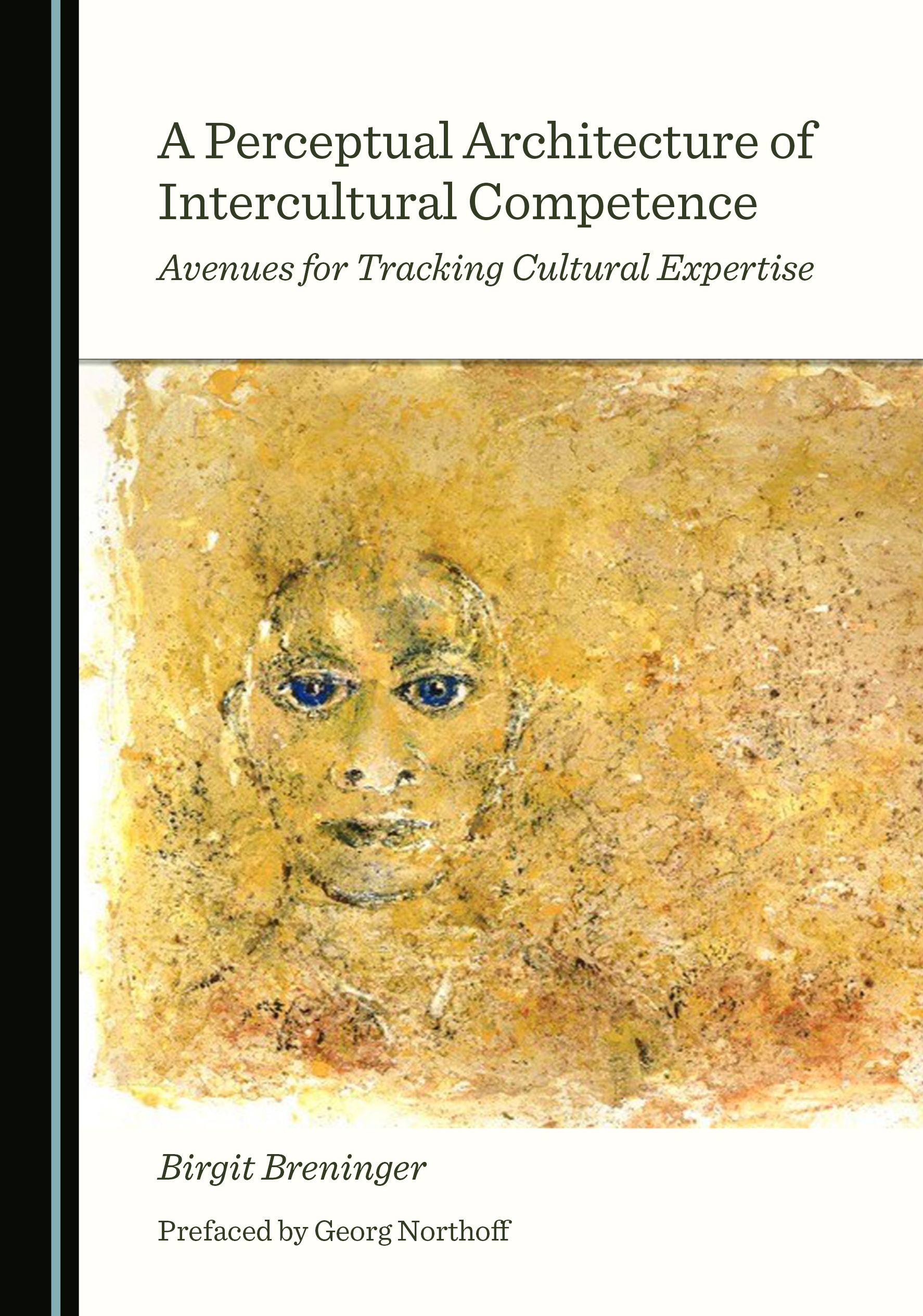 A Perceptual Architecture of Intercultural Competence: Avenues for Tracking Cultural Expertise