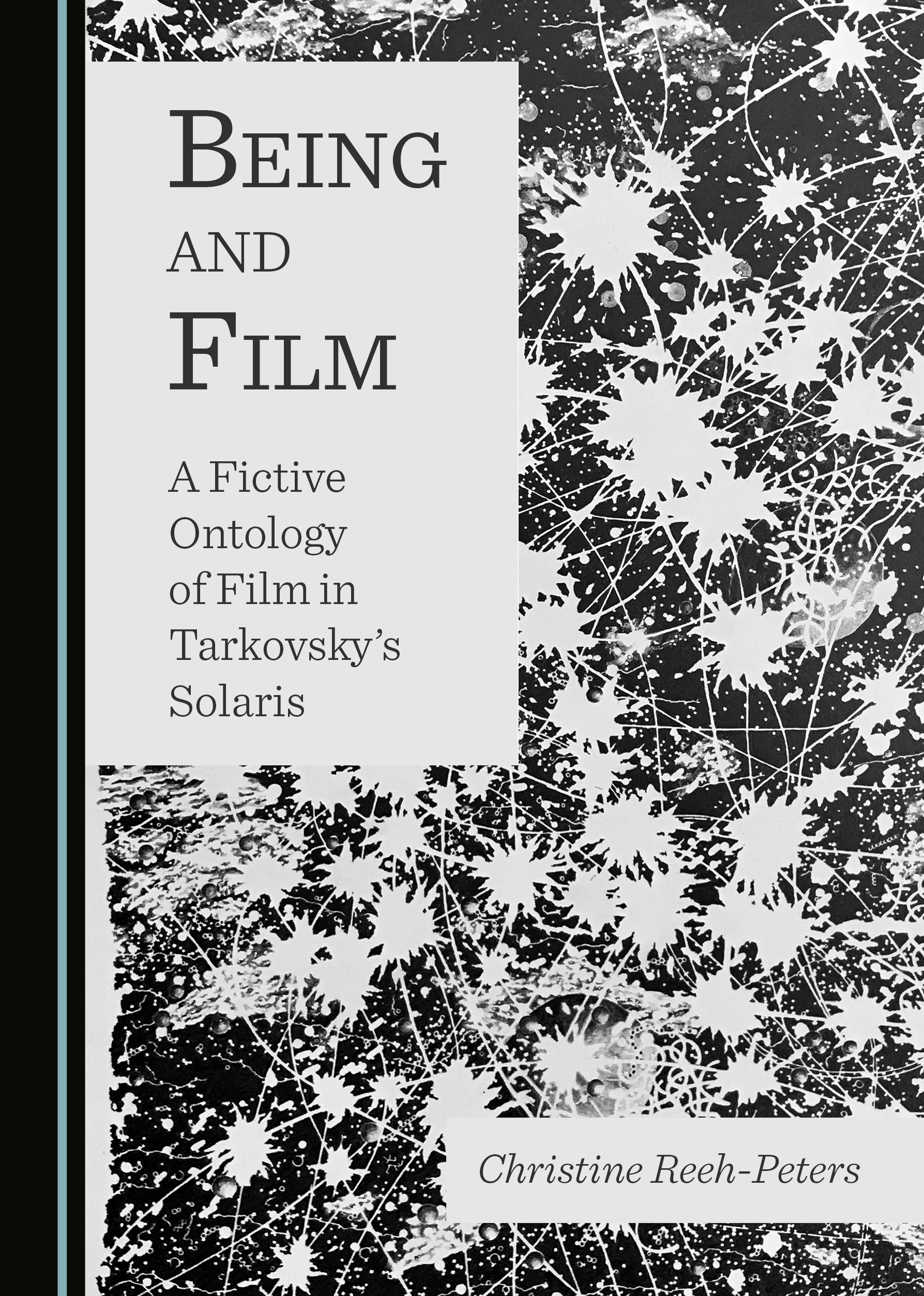 Being and Film: A Fictive Ontology of Film in Tarkovsky's Solaris