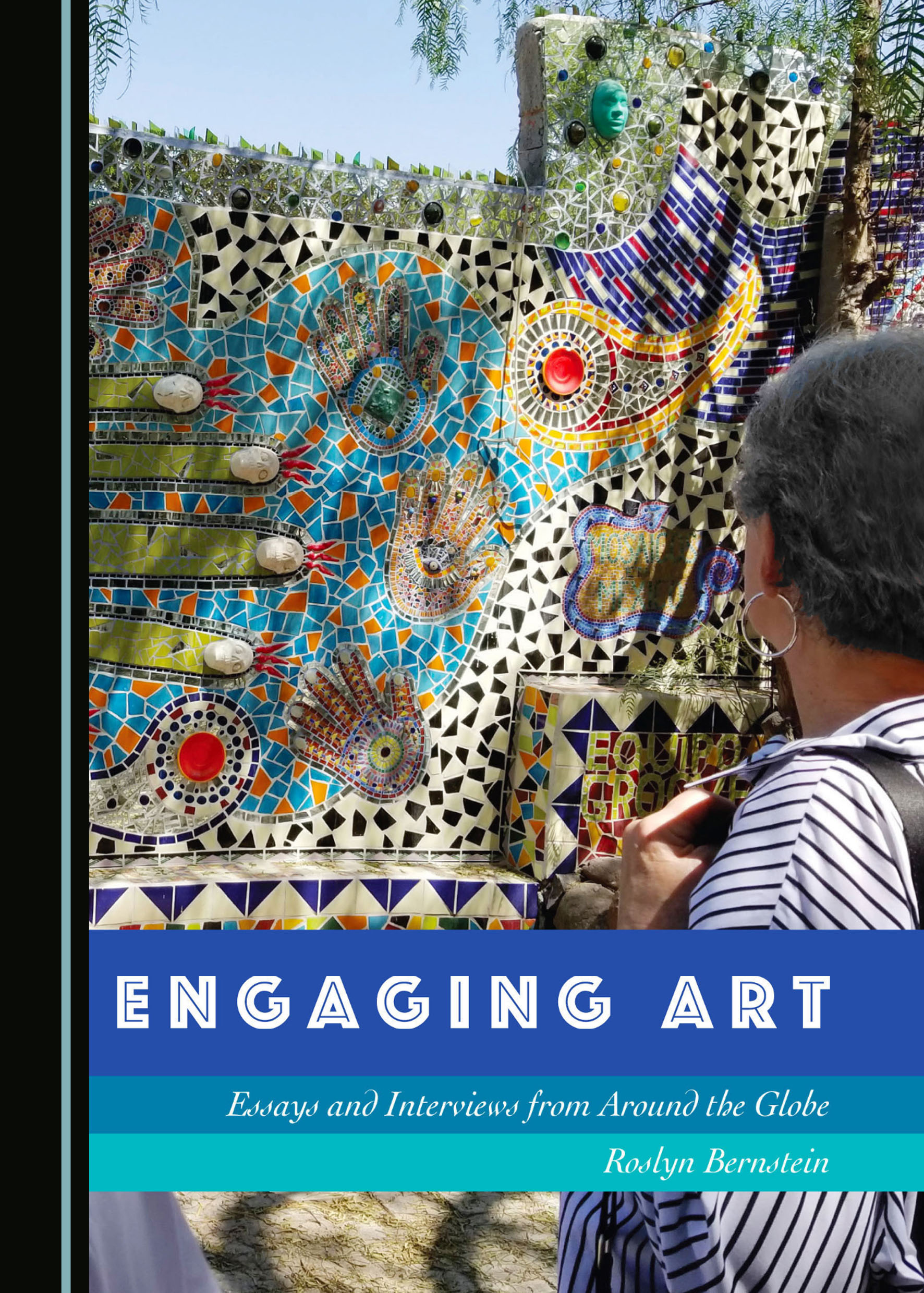 Engaging Art: Essays and Interviews from Around the Globe