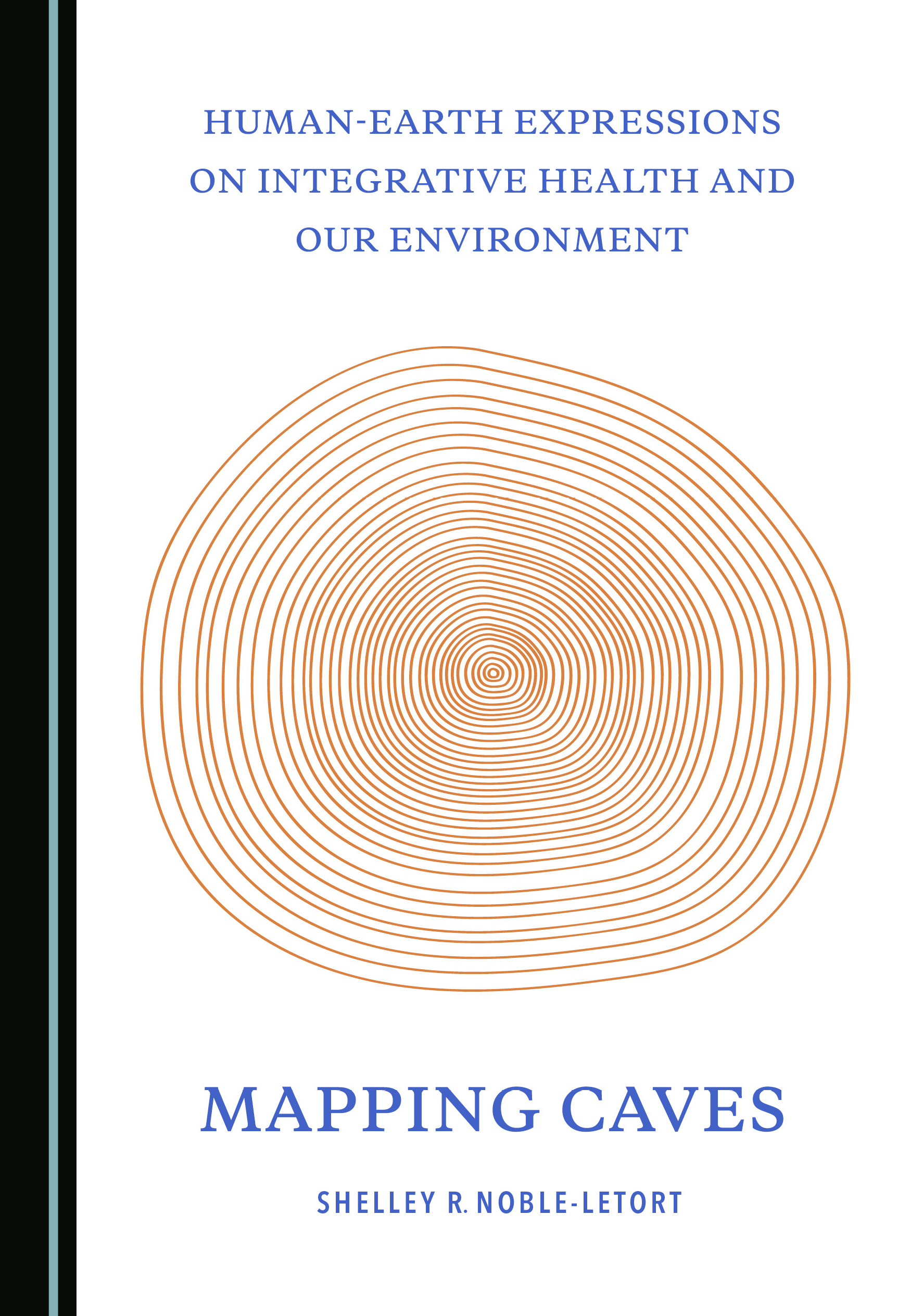 Human-Earth Expressions on Integrative Health and Our Environment: Mapping Caves