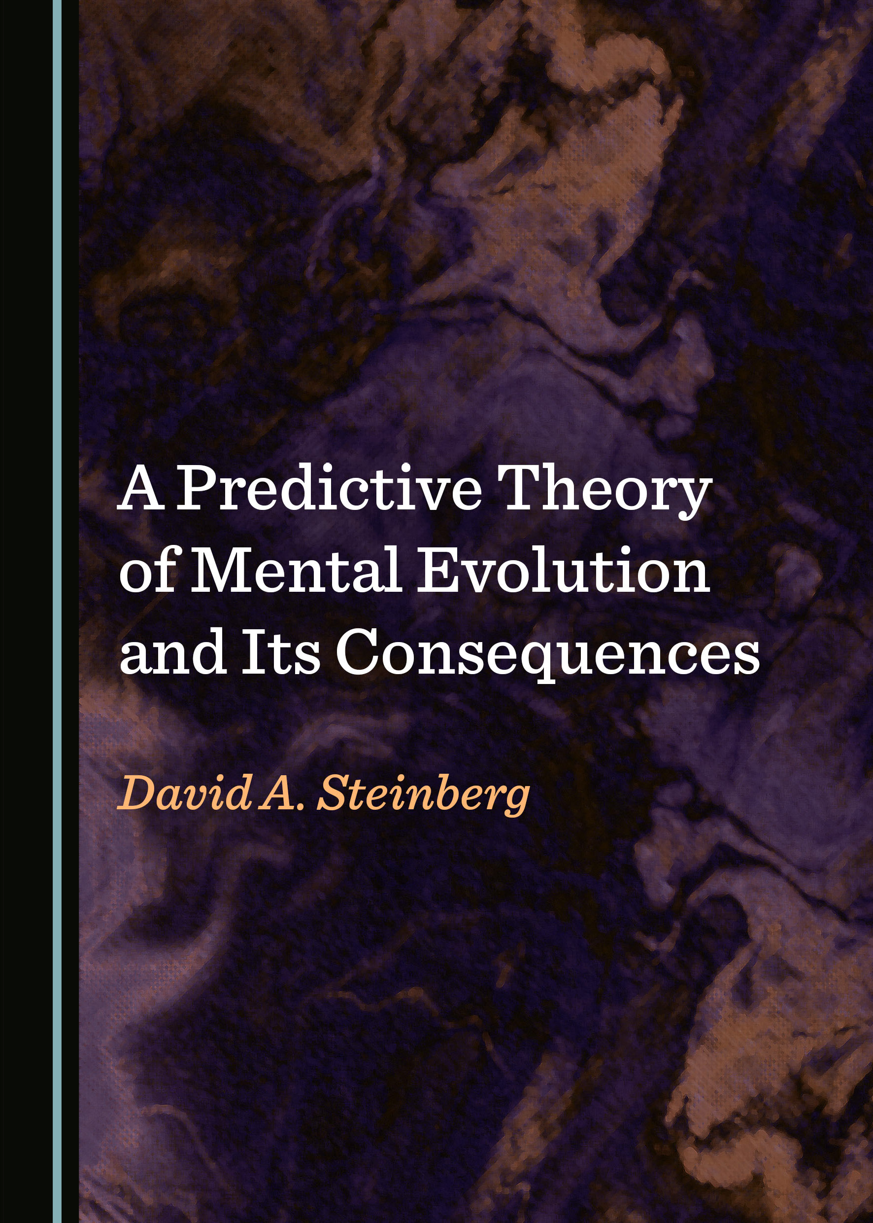A Predictive Theory of Mental Evolution and Its Consequences