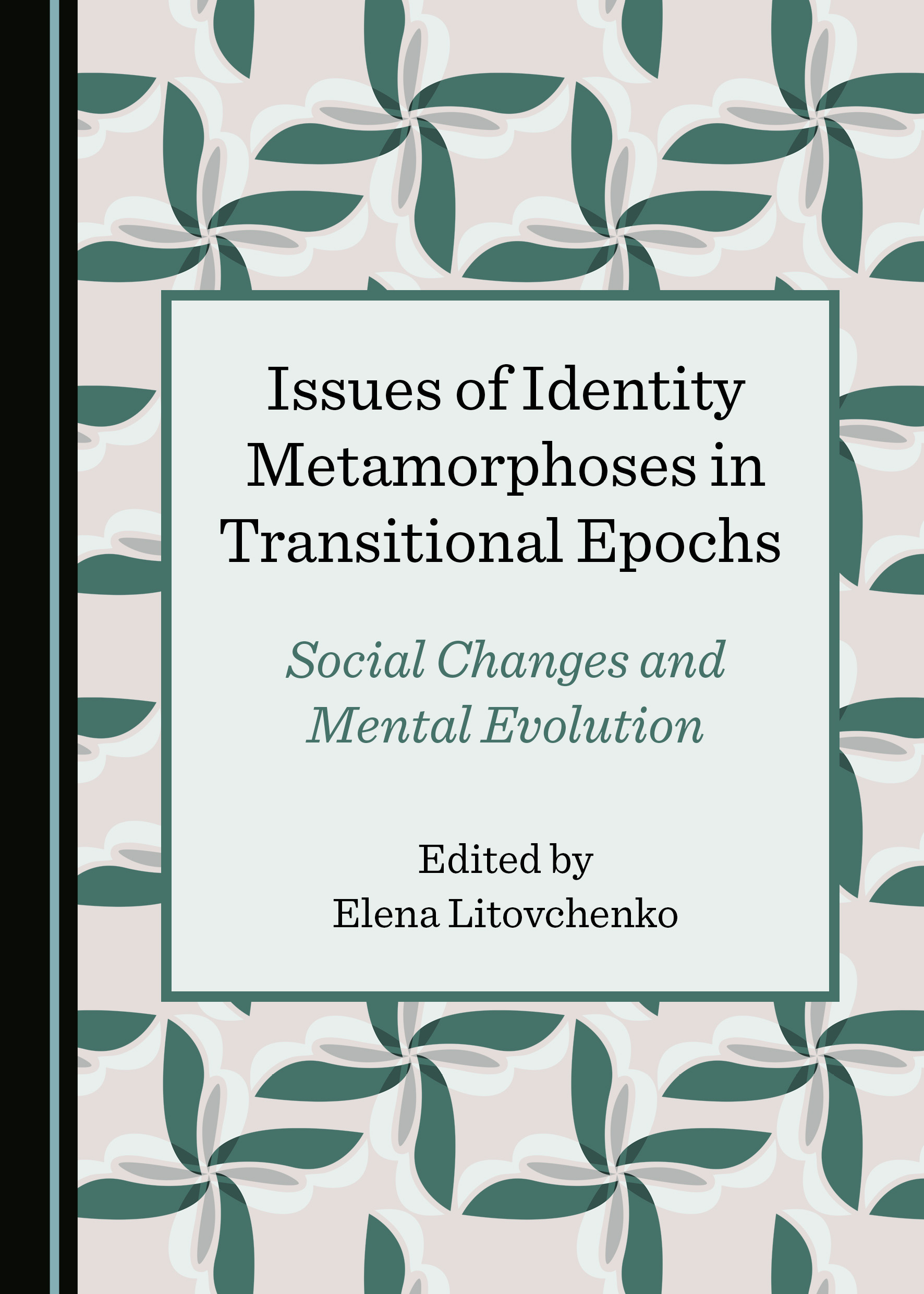 Issues of Identity Metamorphoses in Transitional Epochs: Social Changes and Mental Evolution