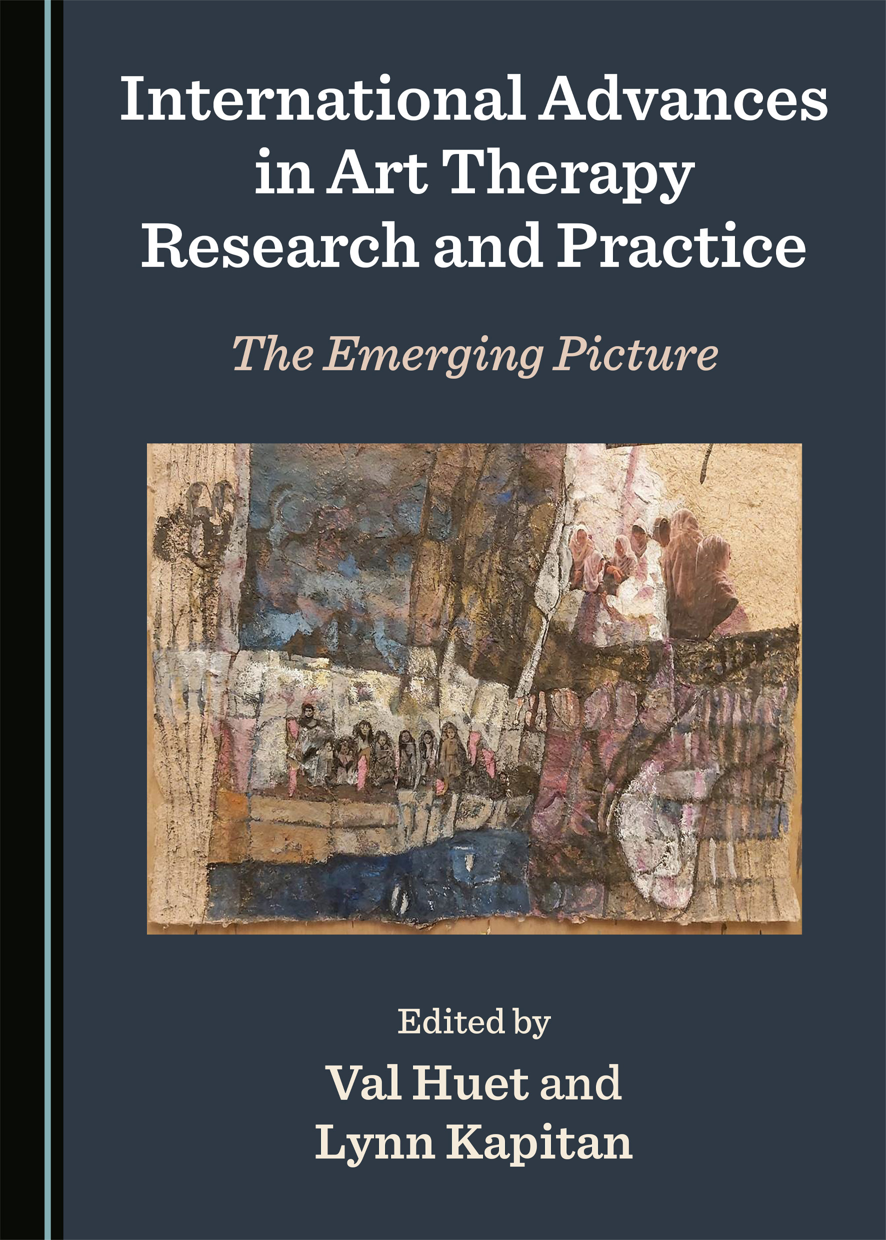 International Advances in Art Therapy Research and Practice: The Emerging Picture