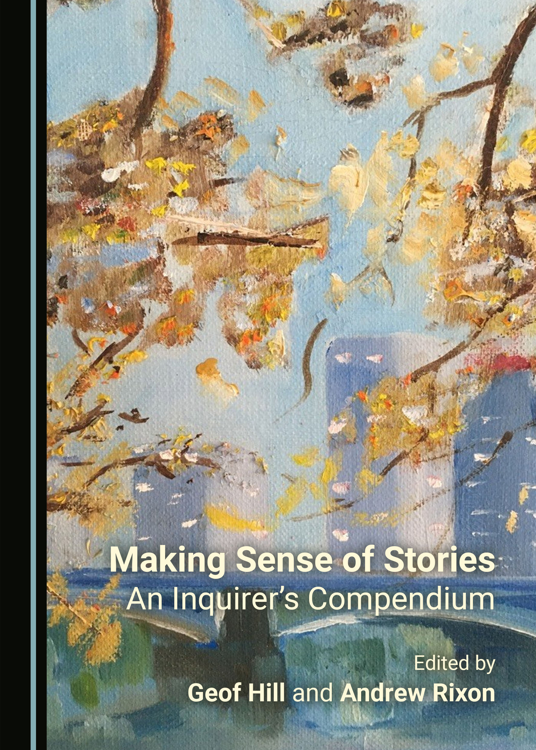 Making Sense of Stories: An Inquirer's Compendium
