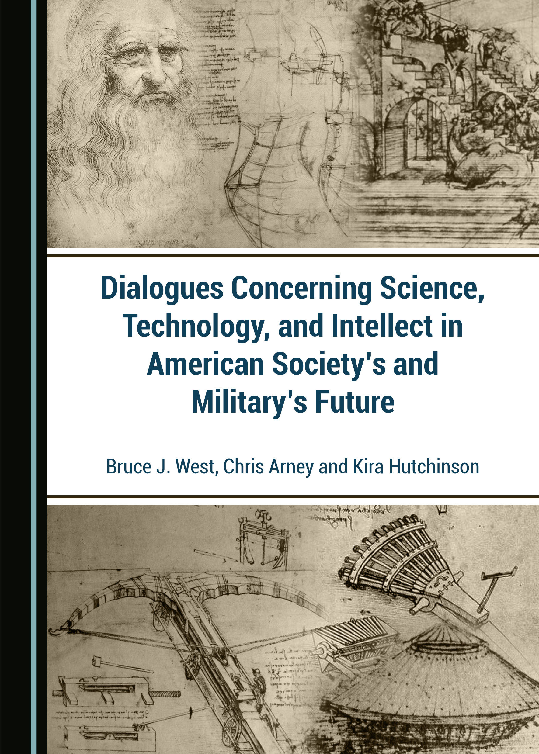 Dialogues Concerning Science, Technology, and Intellect in American Society's and Military's Future