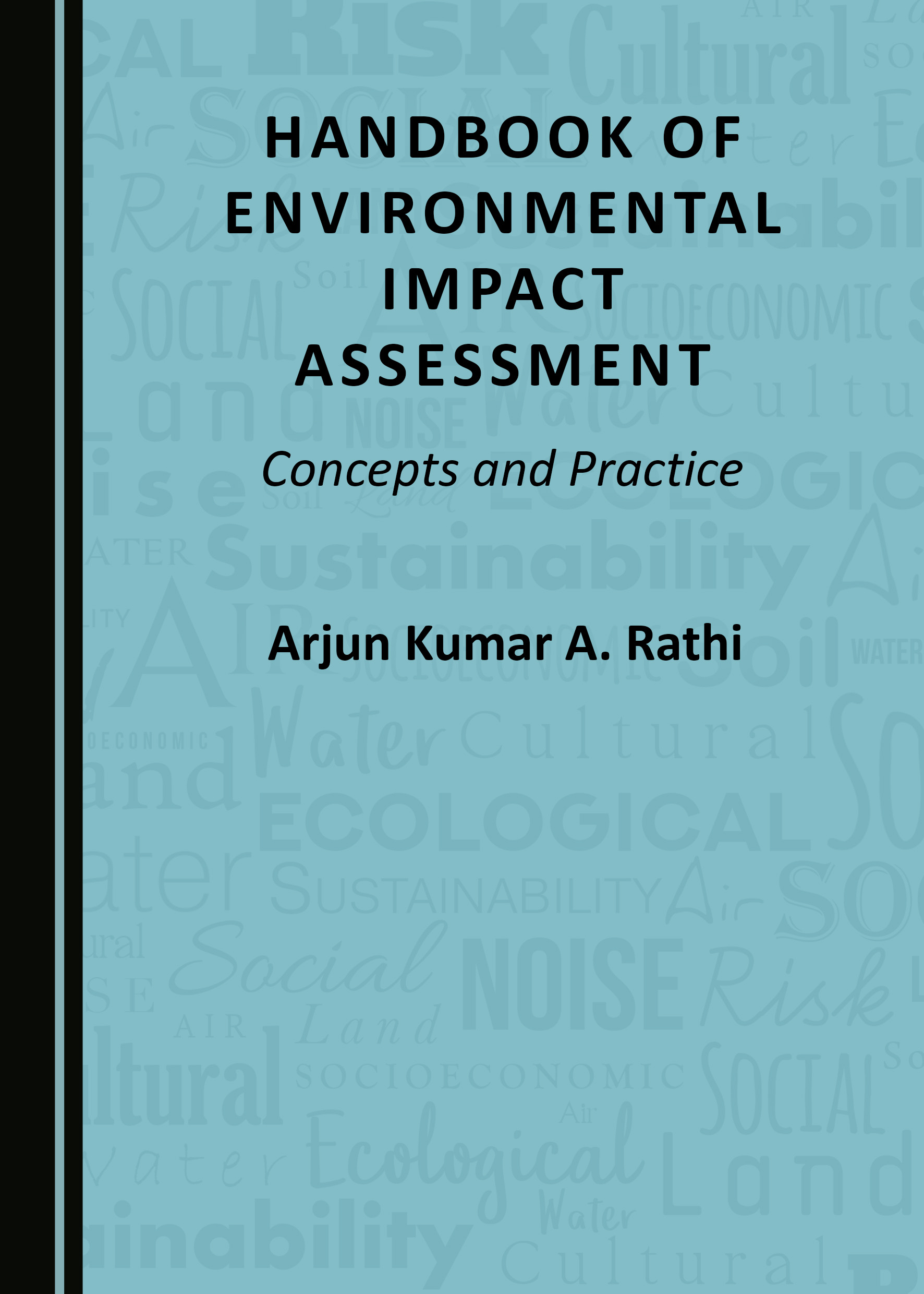 Handbook of Environmental Impact Assessment: Concepts and Practice