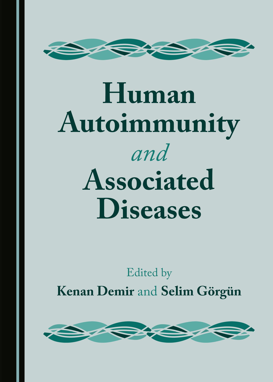Human Autoimmunity and Associated Diseases
