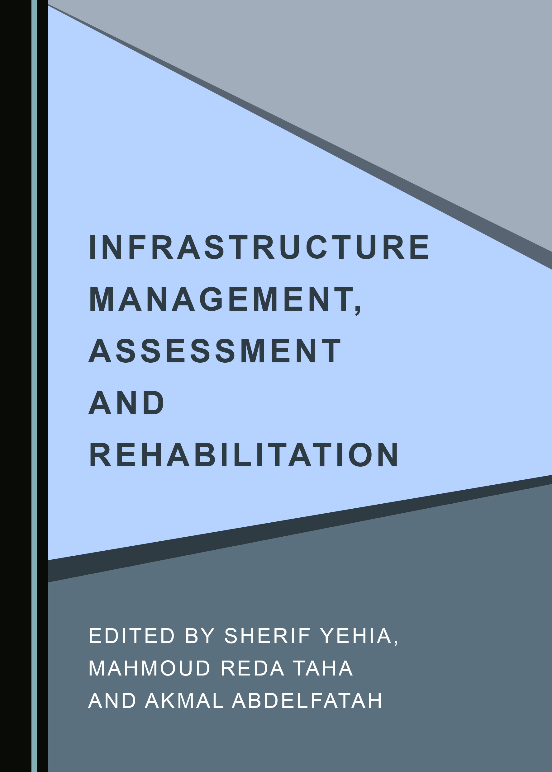 Infrastructure Management, Assessment and Rehabilitation