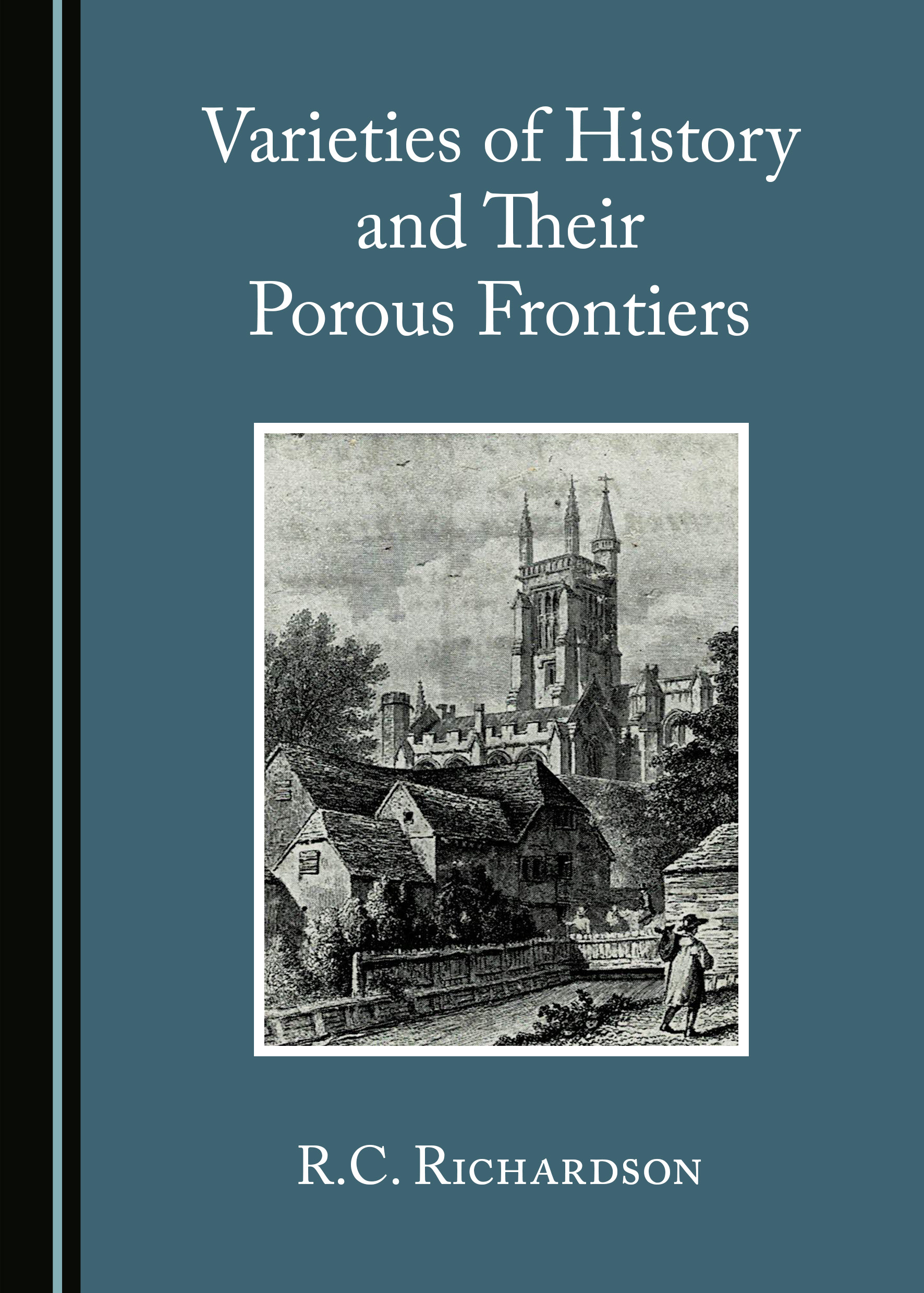 Varieties of History and Their Porous Frontiers