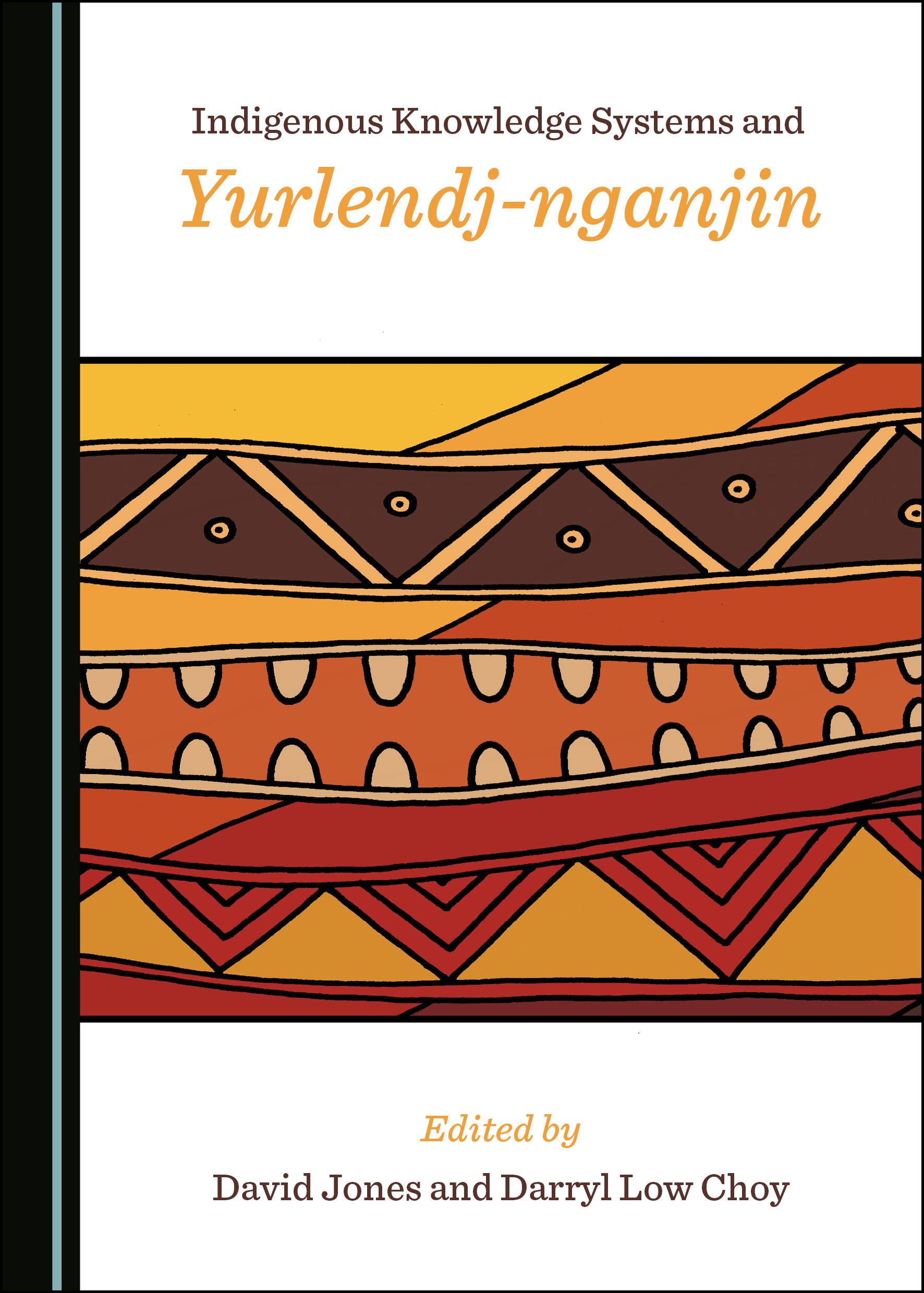 Indigenous Knowledge Systems and Yurlendj-nganjin