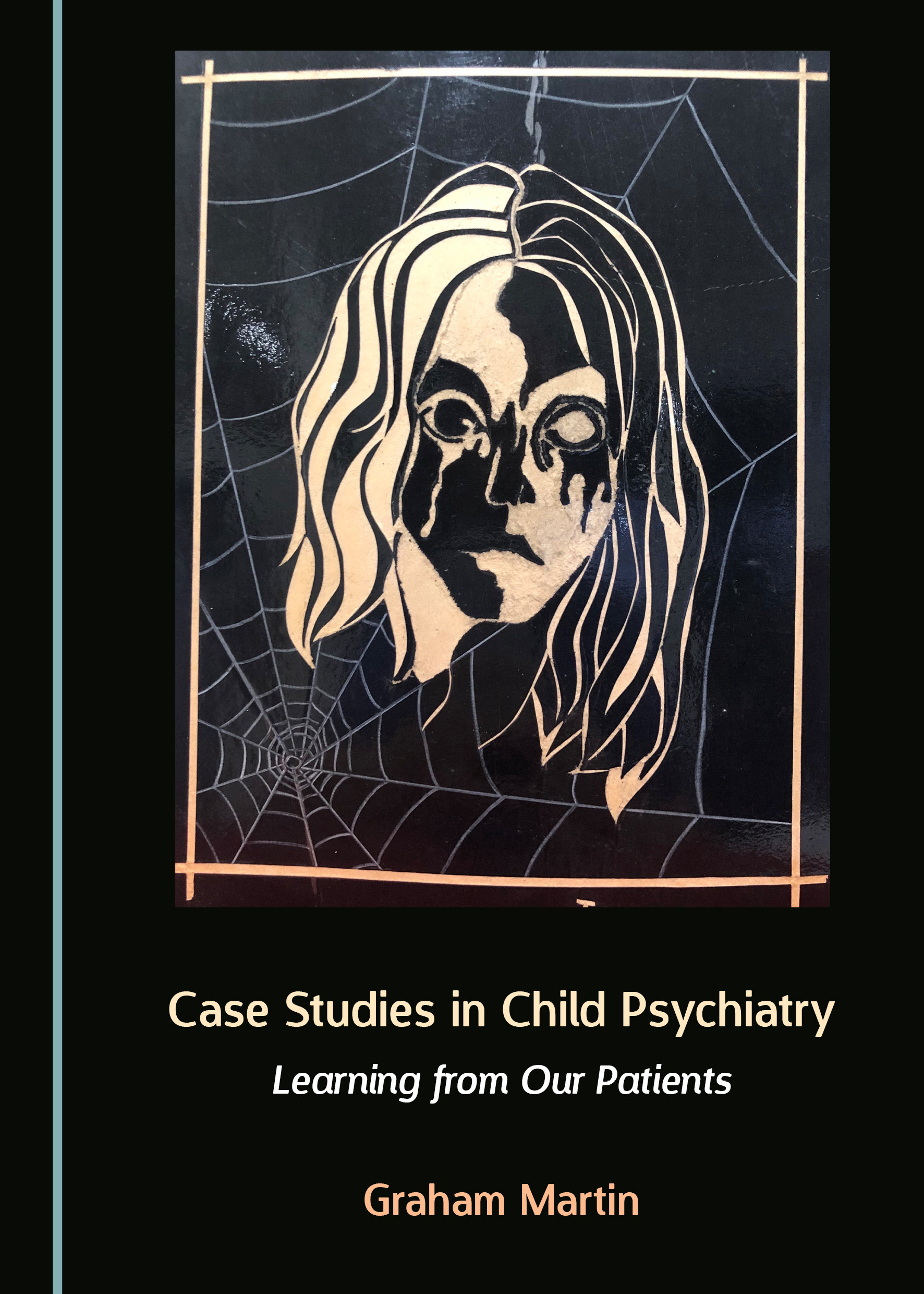Case Studies in Child Psychiatry: Learning from Our Patients