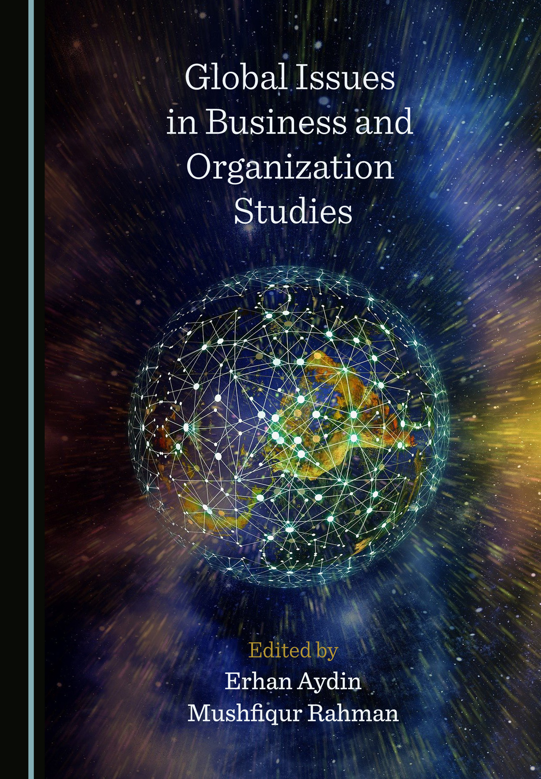 Global Issues in Business and Organization Studies