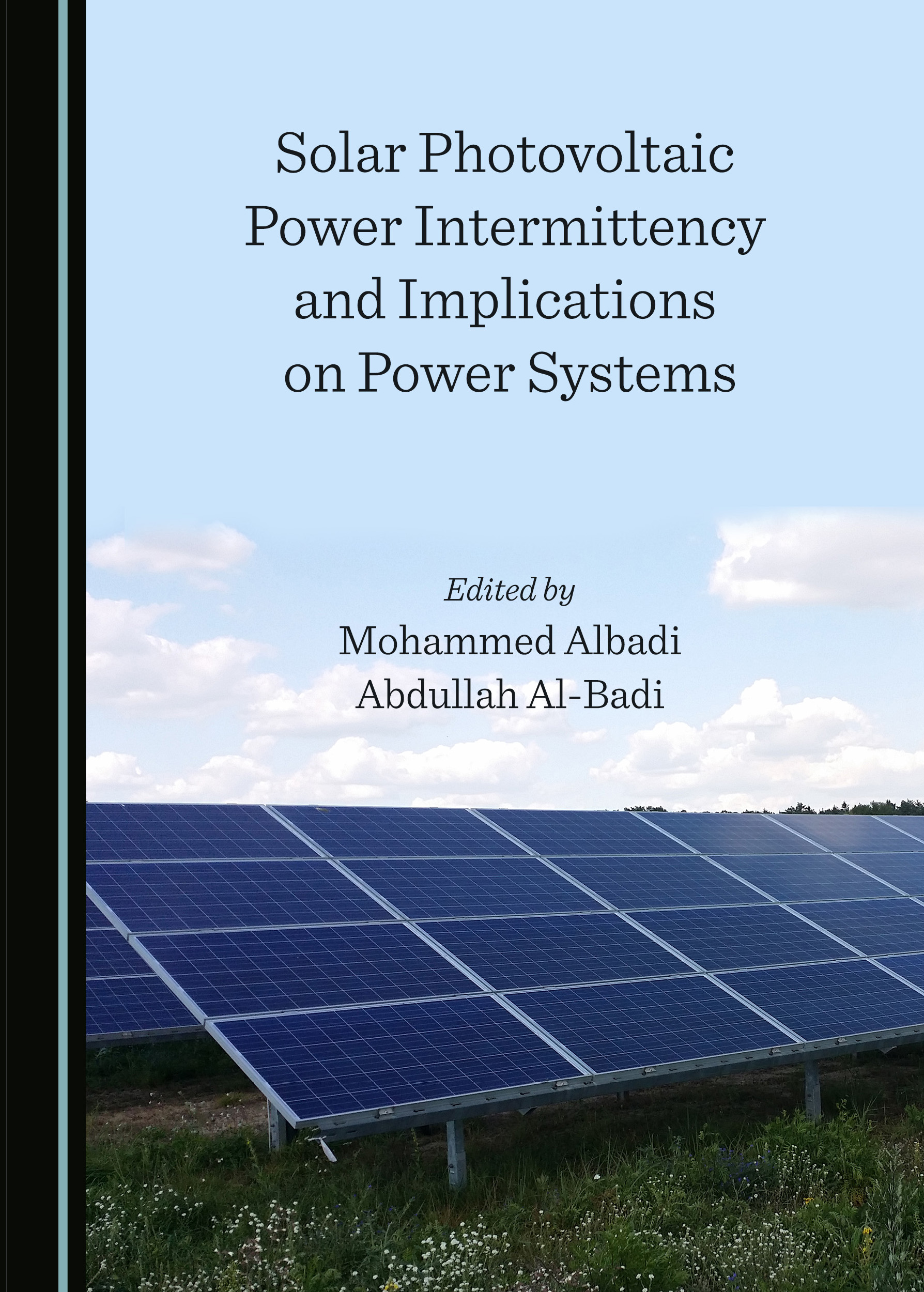 Solar Photovoltaic Power Intermittency and Implications on Power Systems