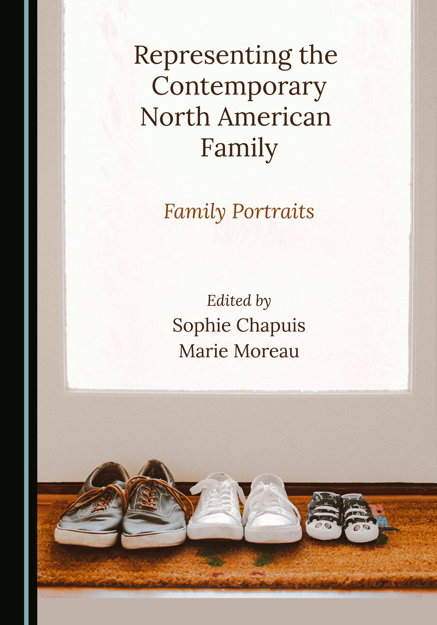 Representing the Contemporary North American Family: Family Portraits