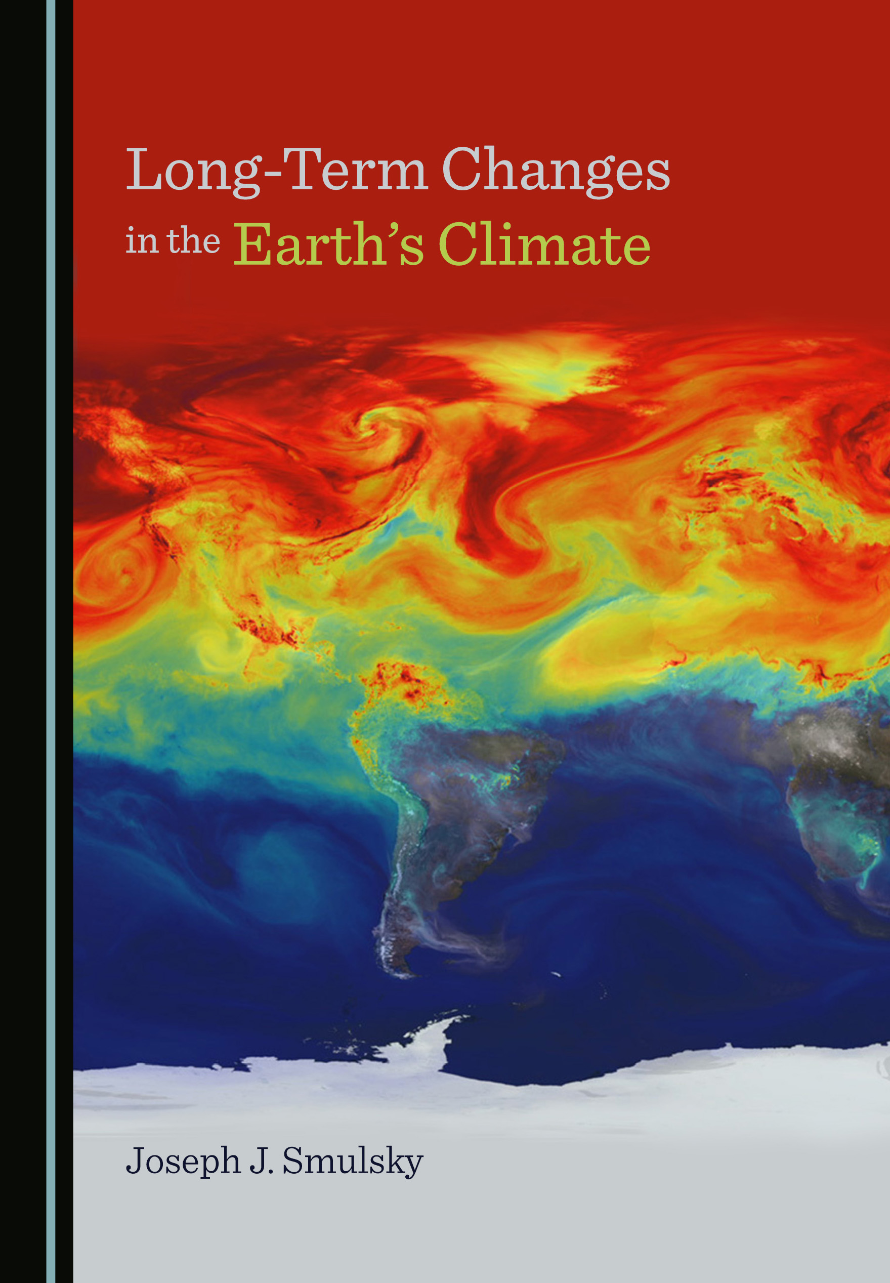 Long-Term Changes in the Earth's Climate