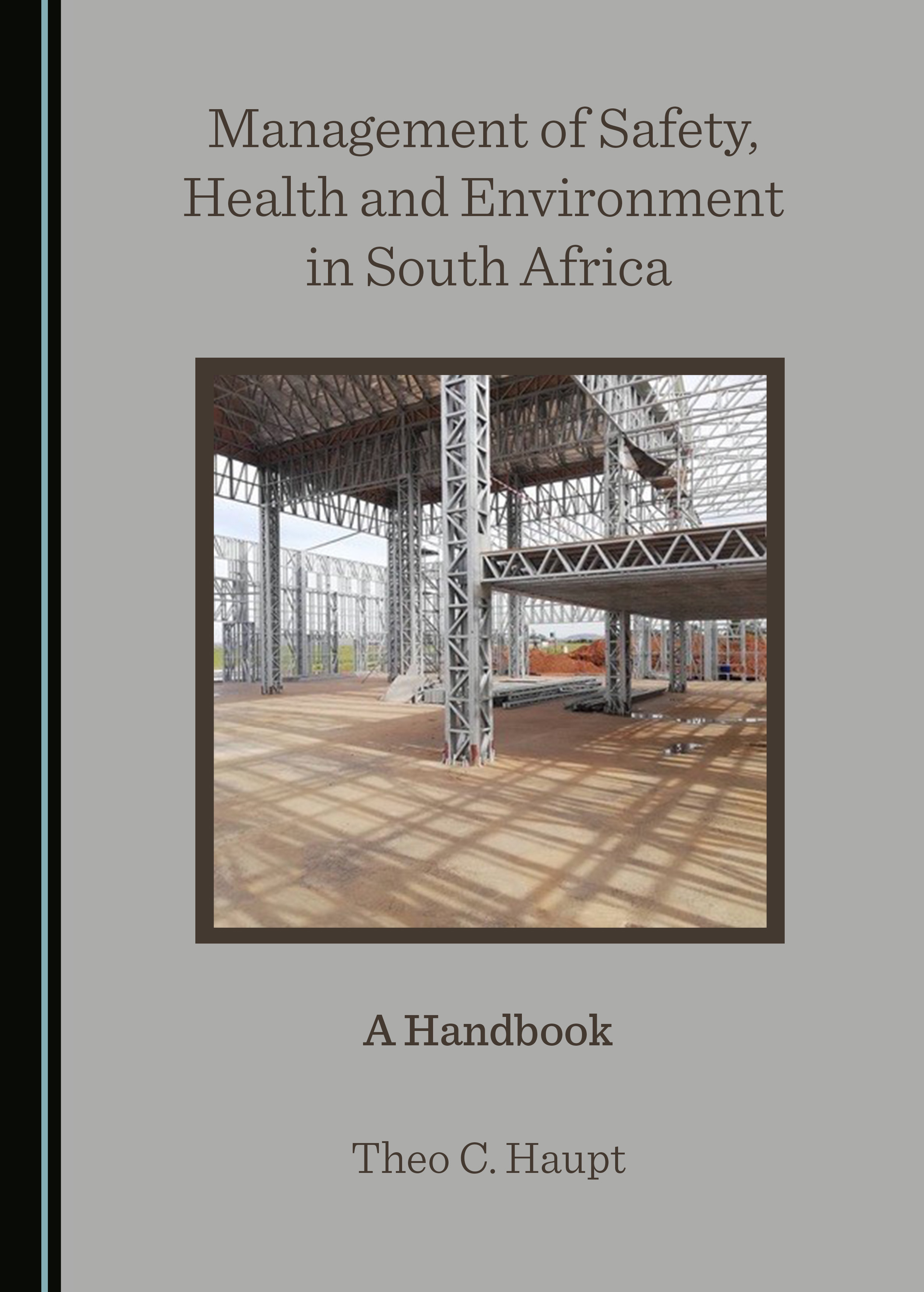 Management of Safety, Health and Environment in South Africa: A Handbook