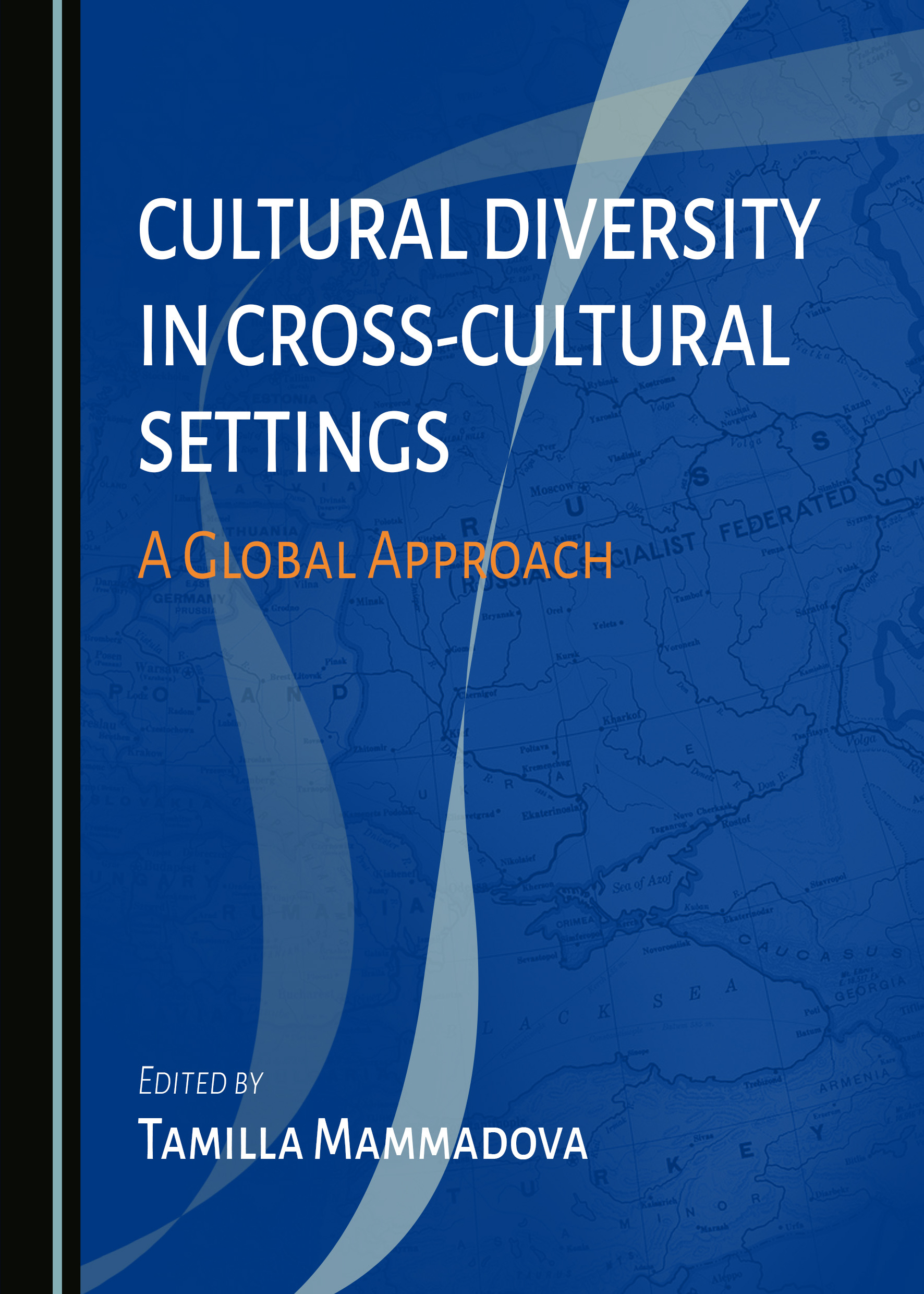Cultural Diversity in Cross-Cultural Settings: A Global Approach