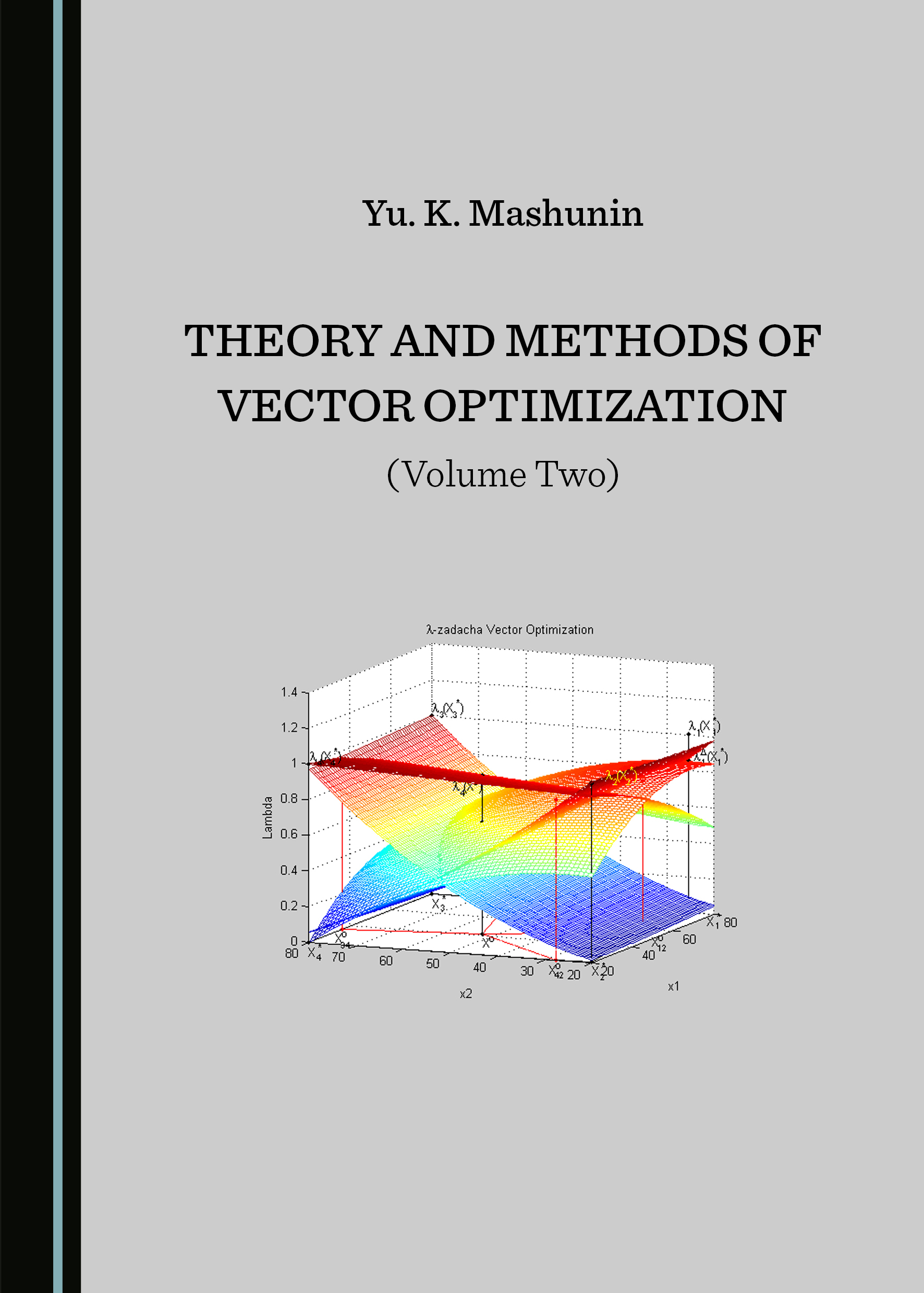Theory and Methods of Vector Optimization (Volume Two)