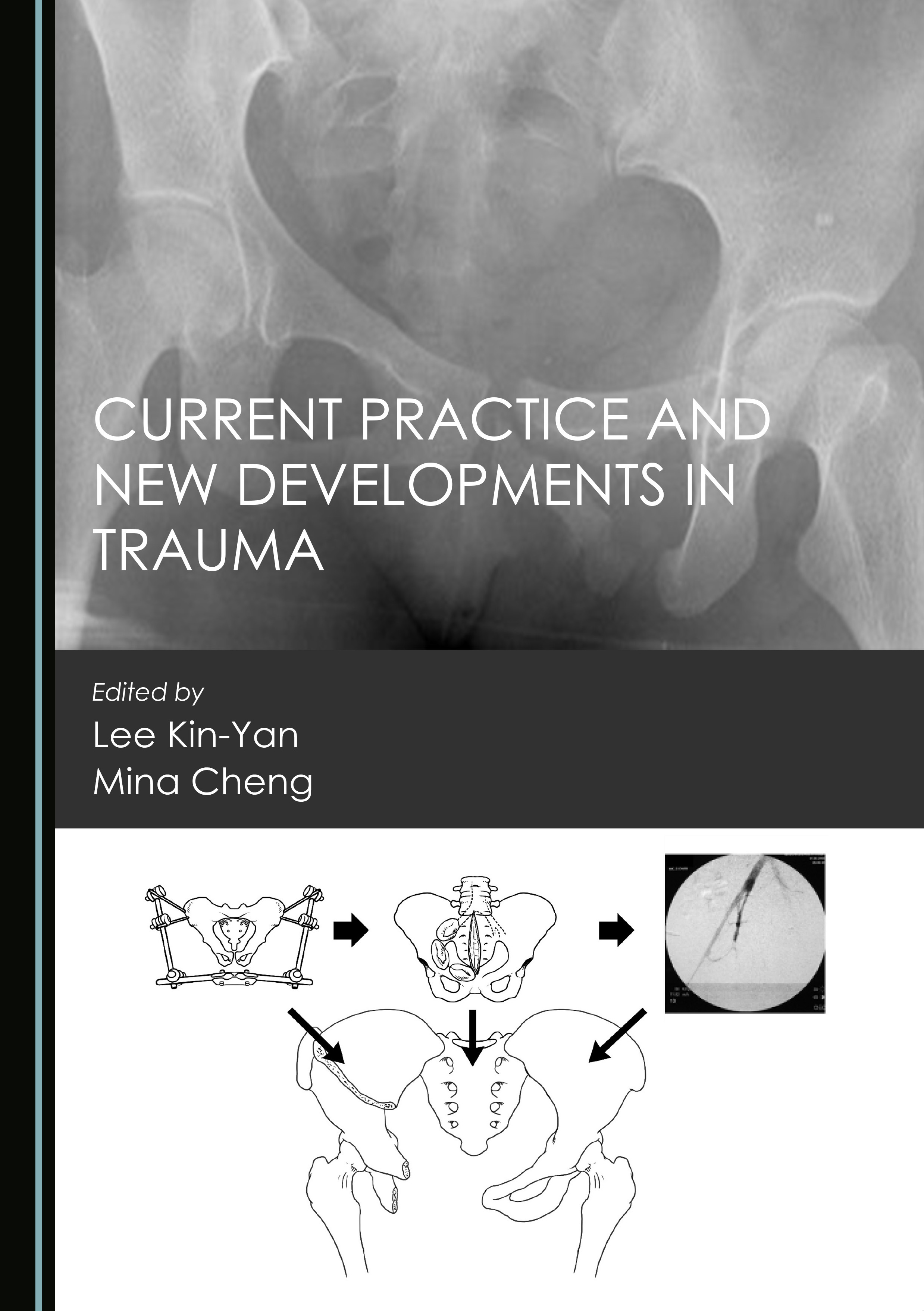Current Practice and New Developments in Trauma