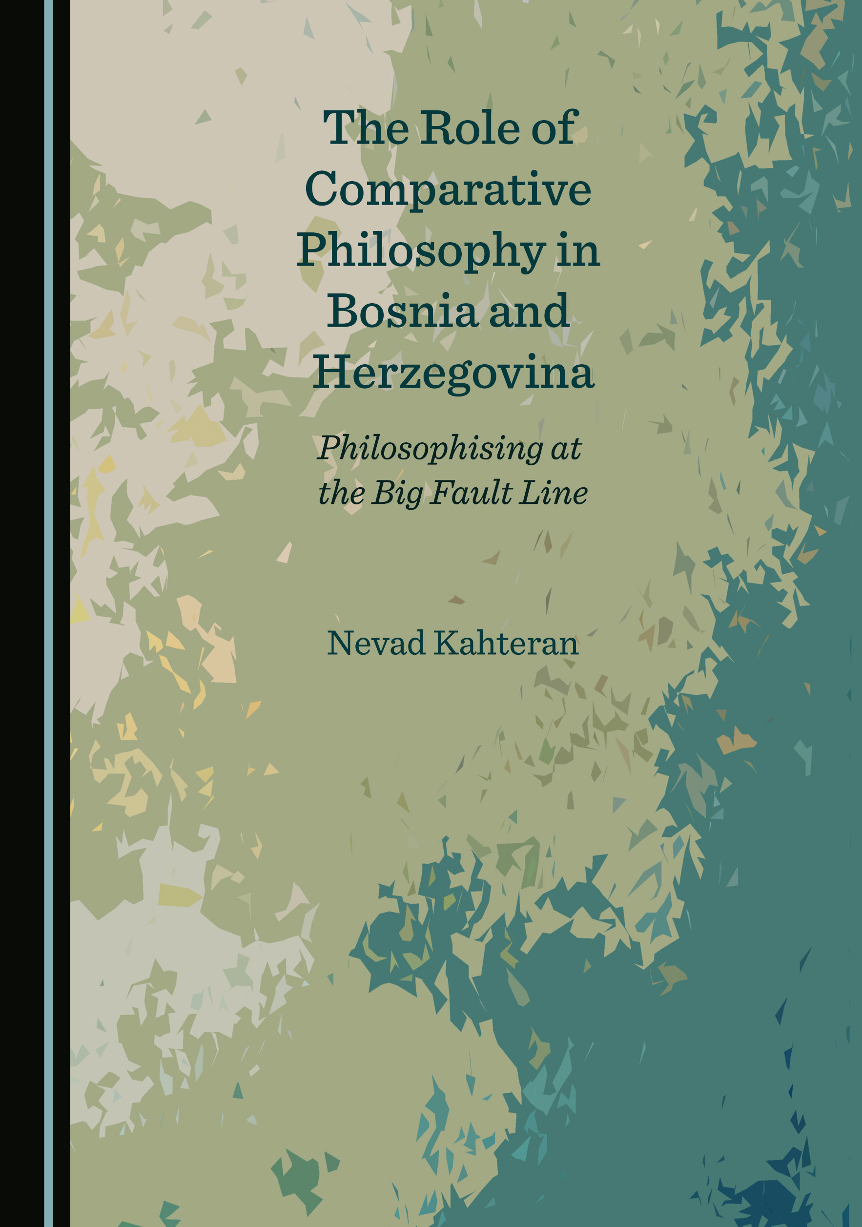 The Role of Comparative Philosophy in Bosnia and Herzegovina: Philosophising at the Big Fault Line