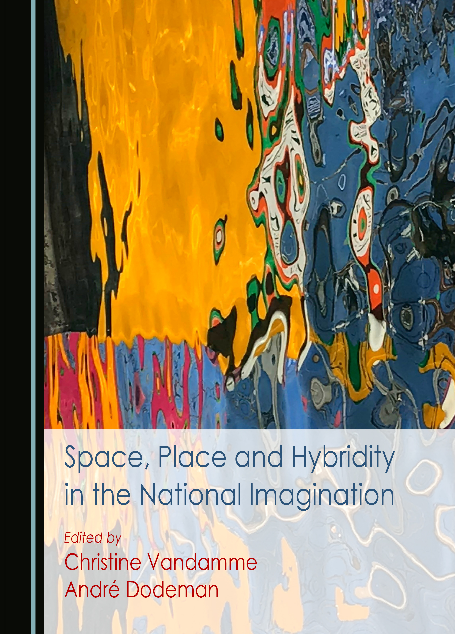 Space, Place and Hybridity in the National Imagination