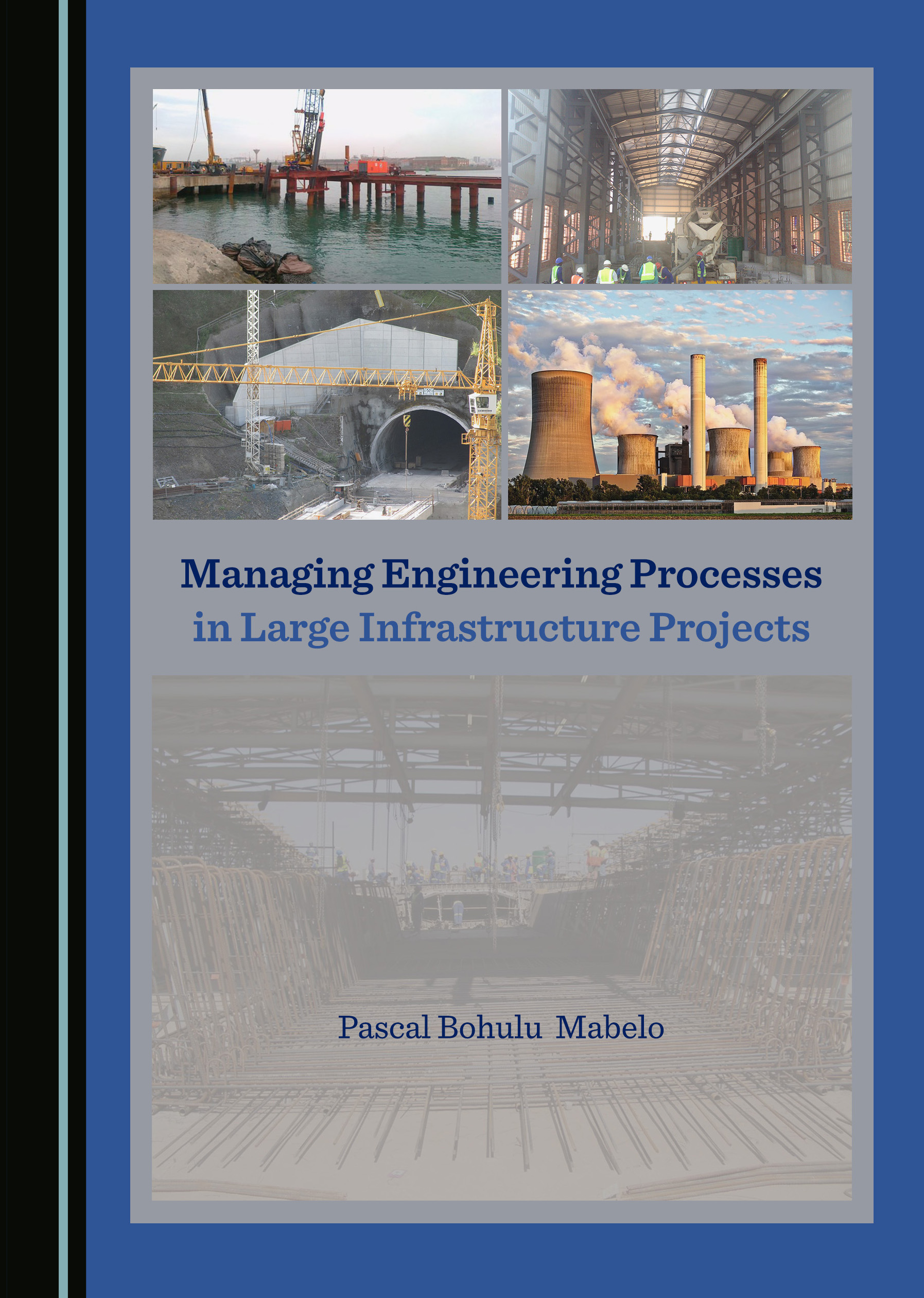Managing Engineering Processes in Large Infrastructure Projects