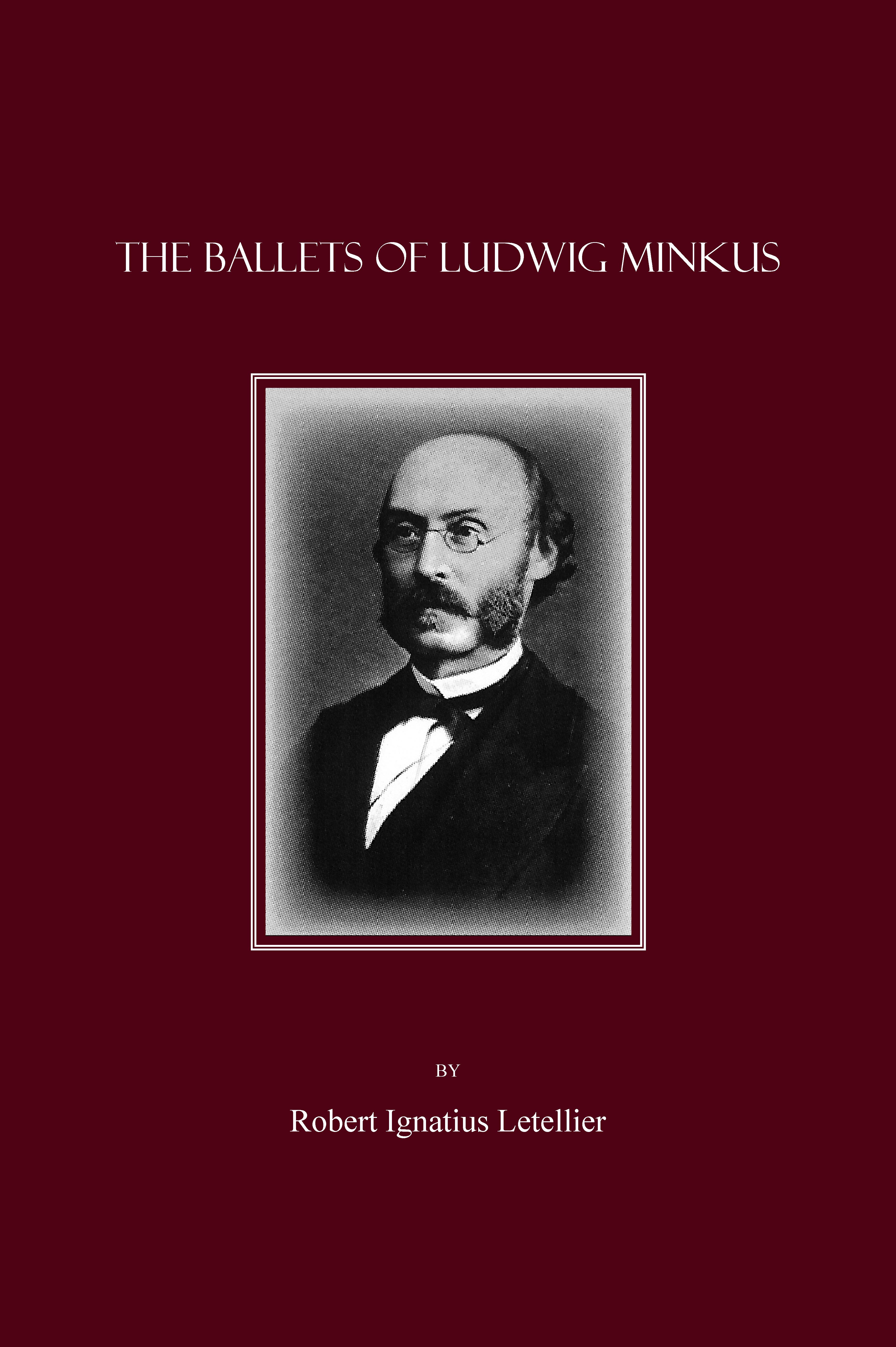 The Ballets of Ludwig Minkus